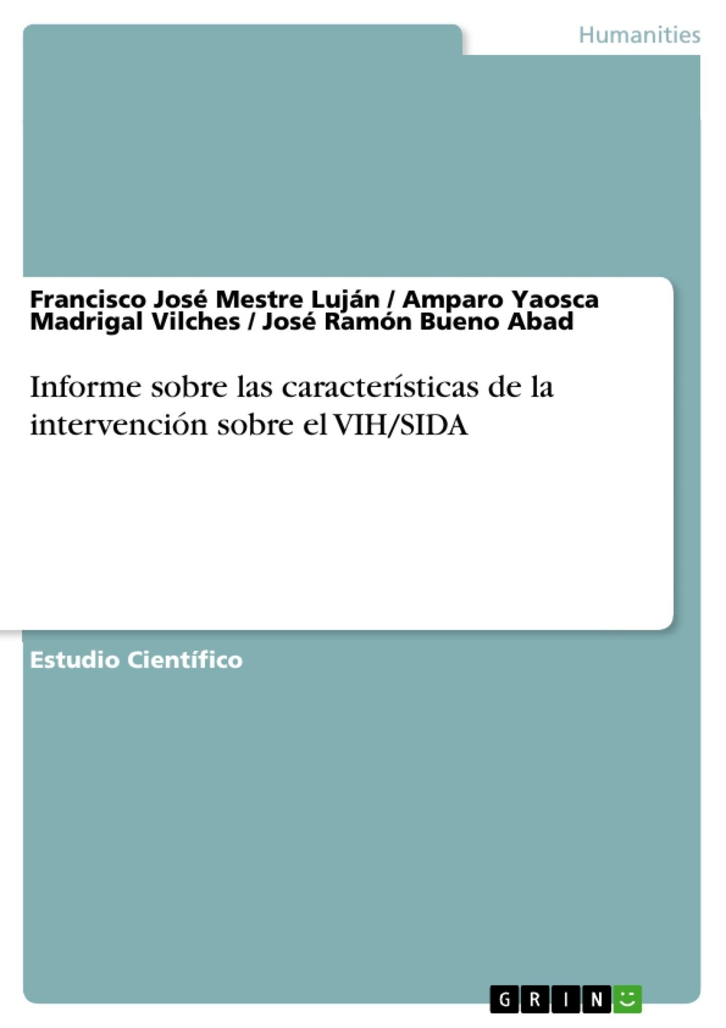 Título: Informe sobre las características de la intervención sobre el VIH/SIDA
