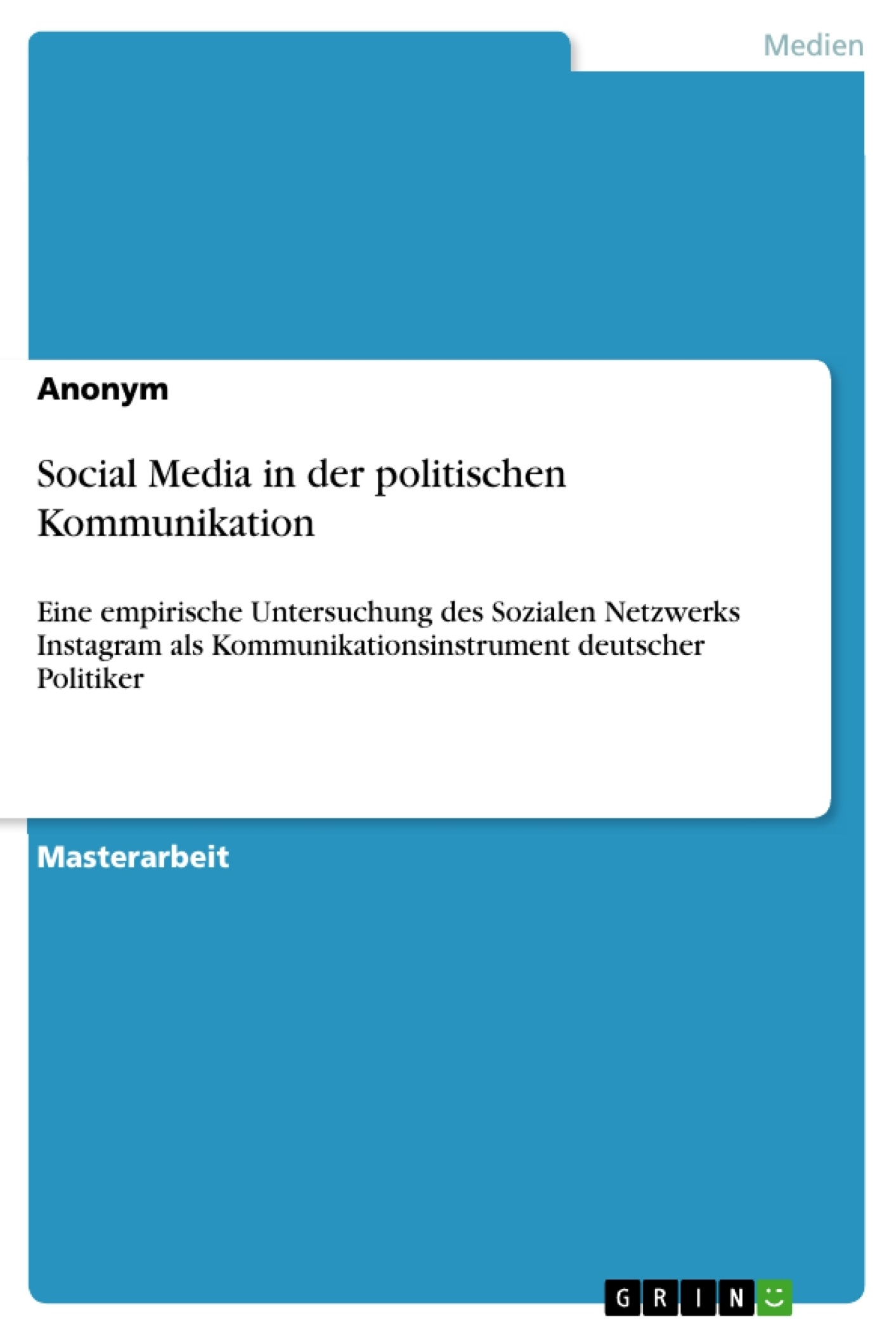 Titel: Social Media in der politischen Kommunikation
