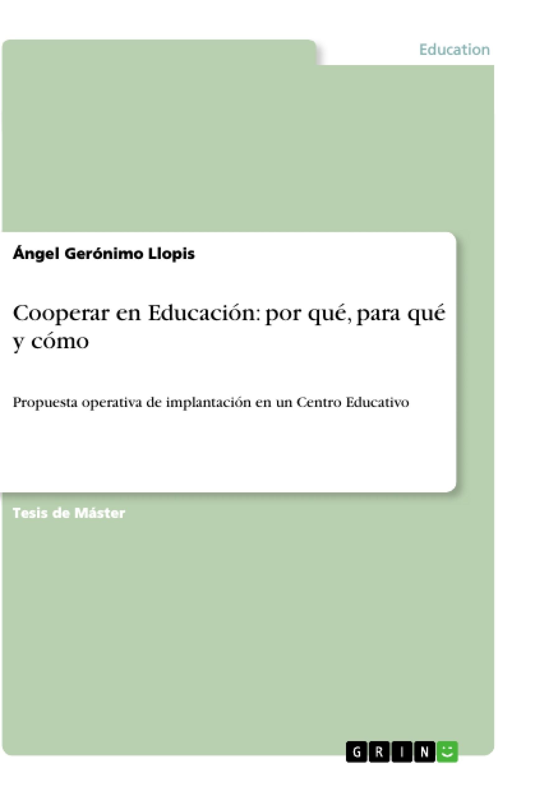 Título: Cooperar en Educación: por qué, para qué y cómo