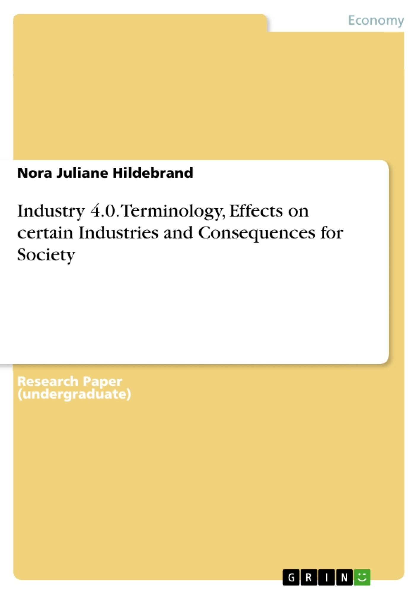 Title: Industry 4.0. Terminology, Effects on certain Industries and Consequences for Society