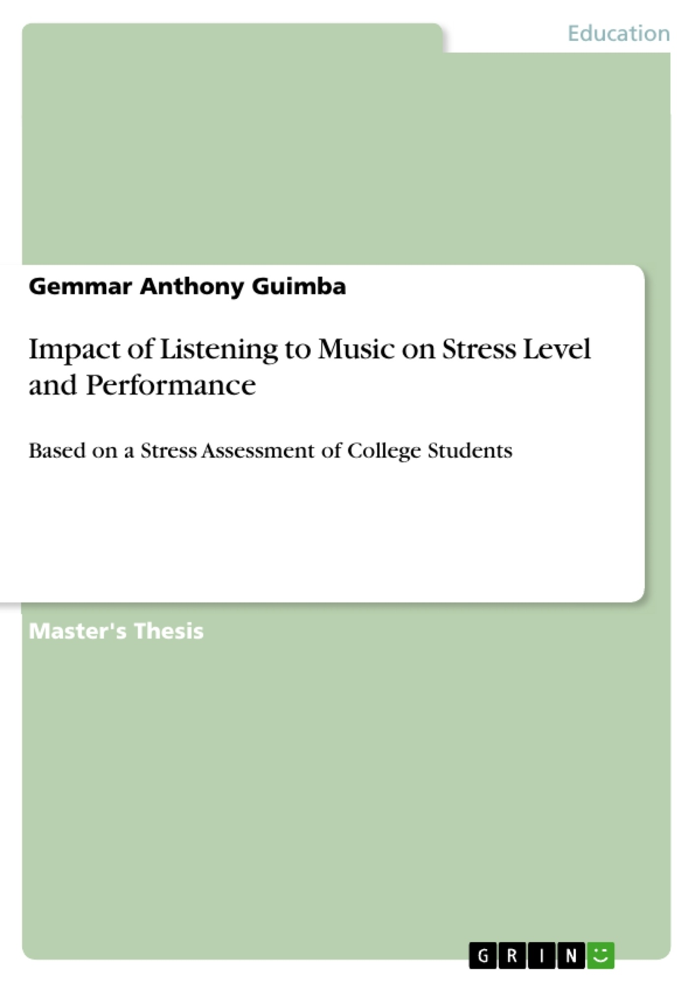 Title: Impact of Listening to Music on Stress Level and Performance