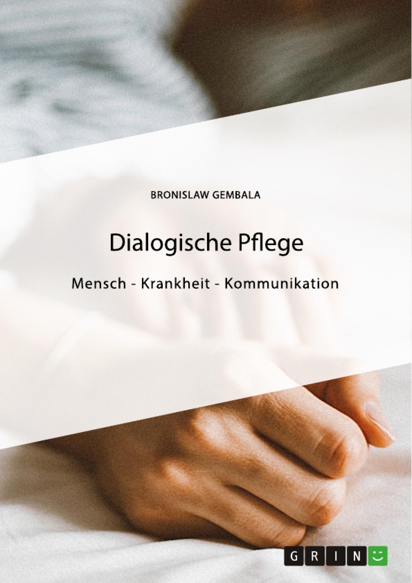 Titel: Dialogische Pflege