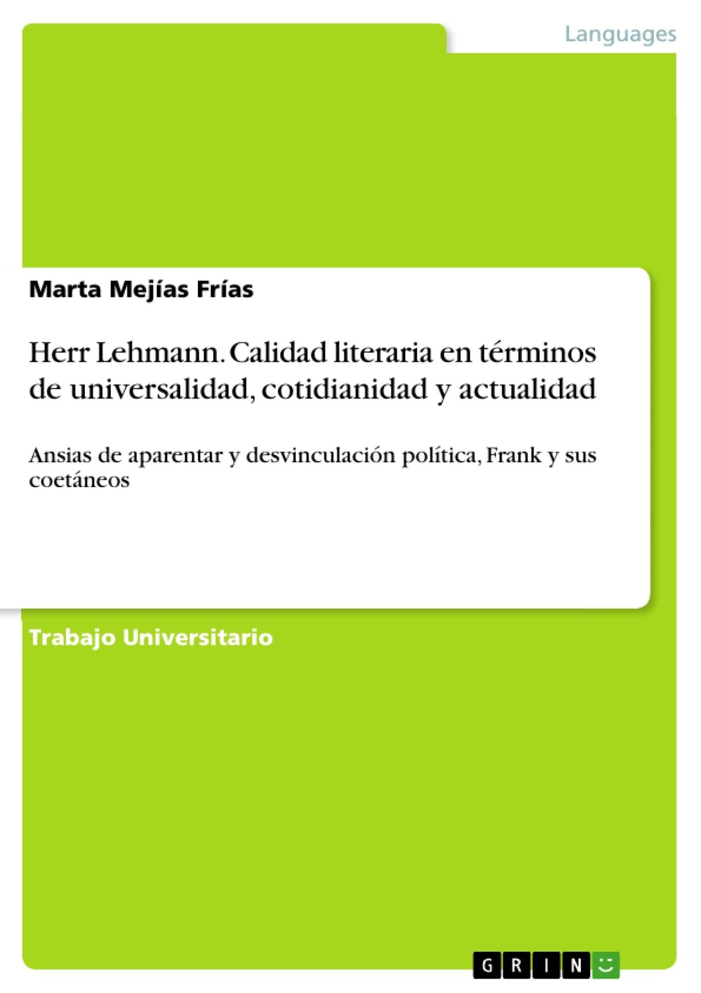 Título: Herr Lehmann. Calidad literaria en términos de universalidad, cotidianidad y actualidad