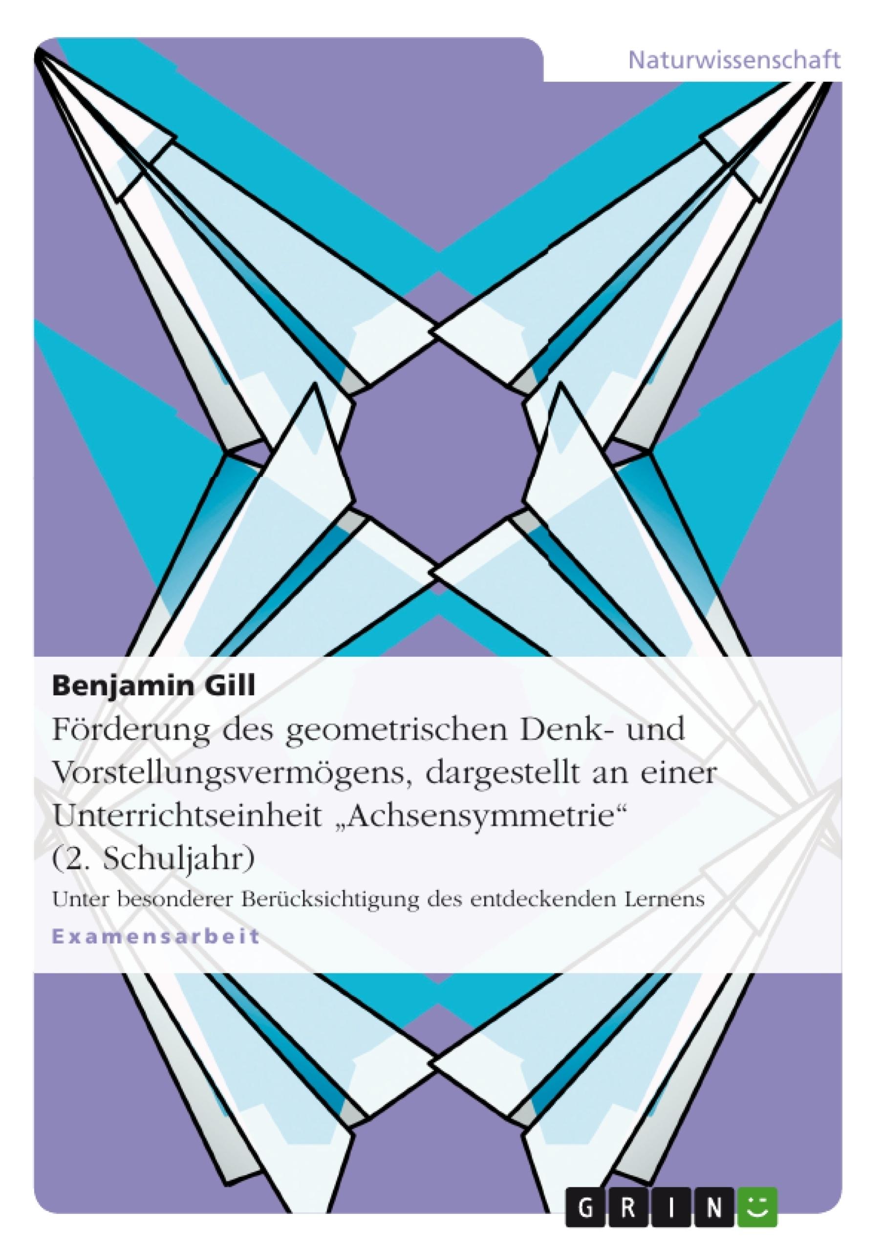 Förderung des geometrischen Denk- und Vorstellungsvermögens ...