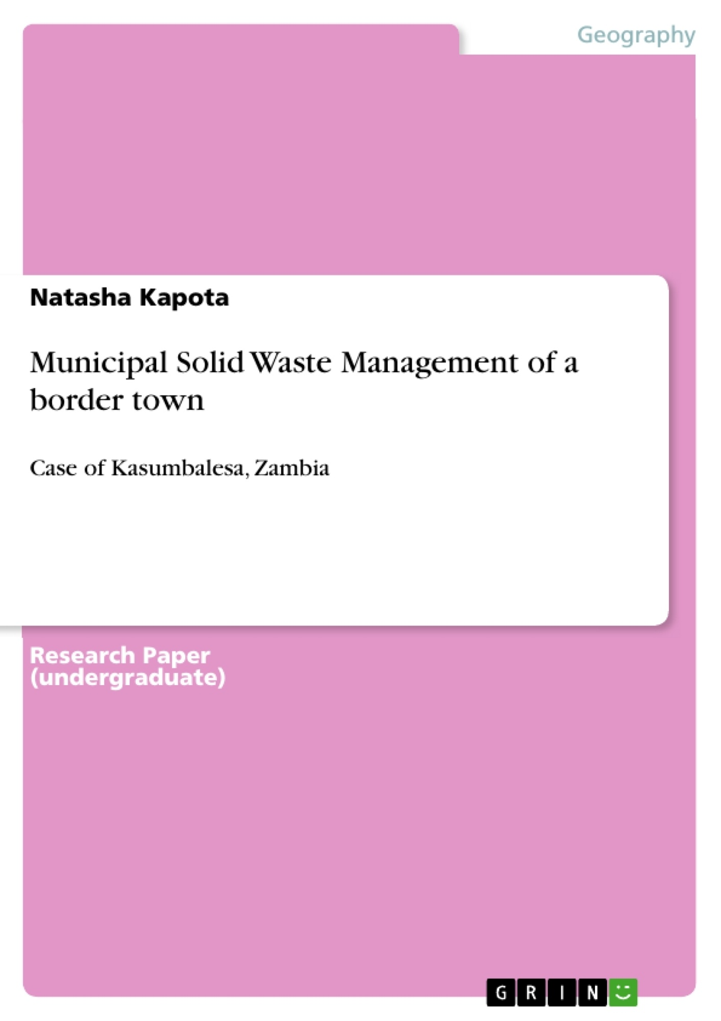 Title: Municipal Solid Waste Management of a border town