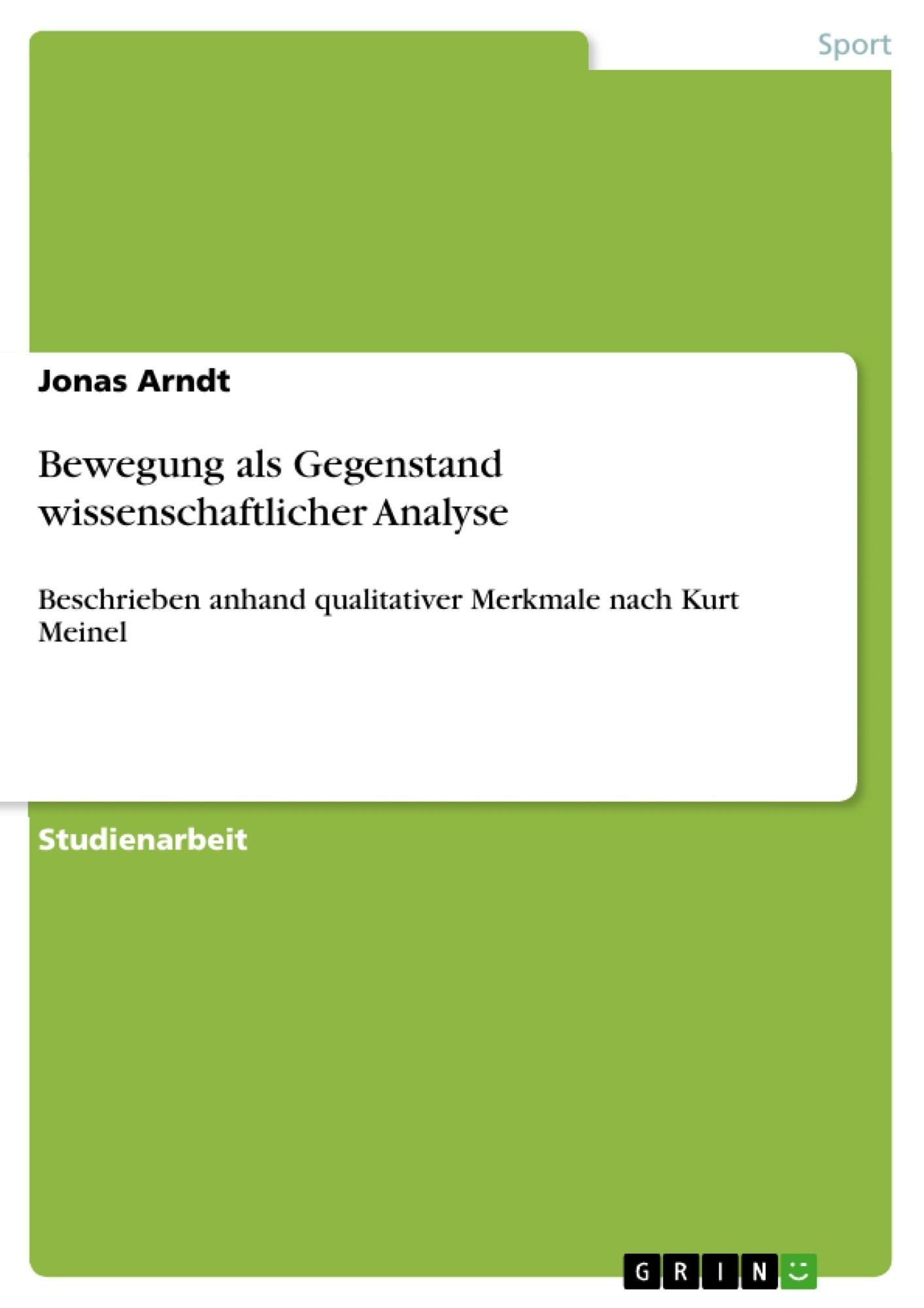 Titel: Bewegung als Gegenstand wissenschaftlicher Analyse