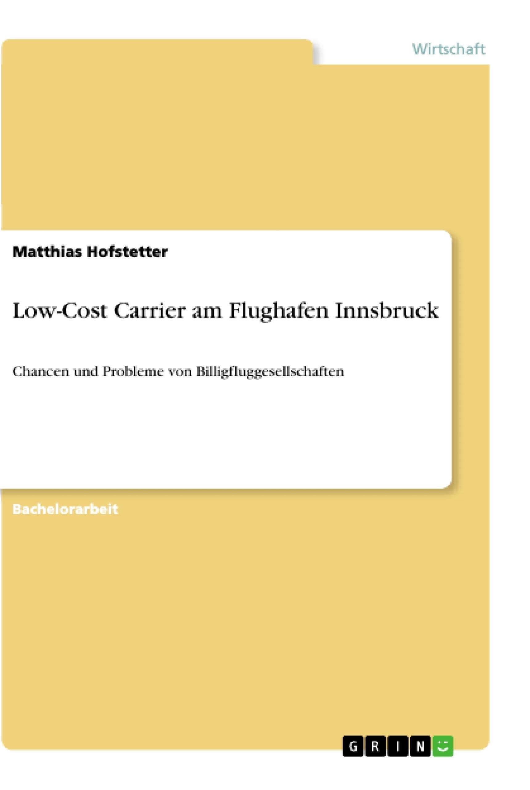 Titel: Low-Cost Carrier am Flughafen Innsbruck