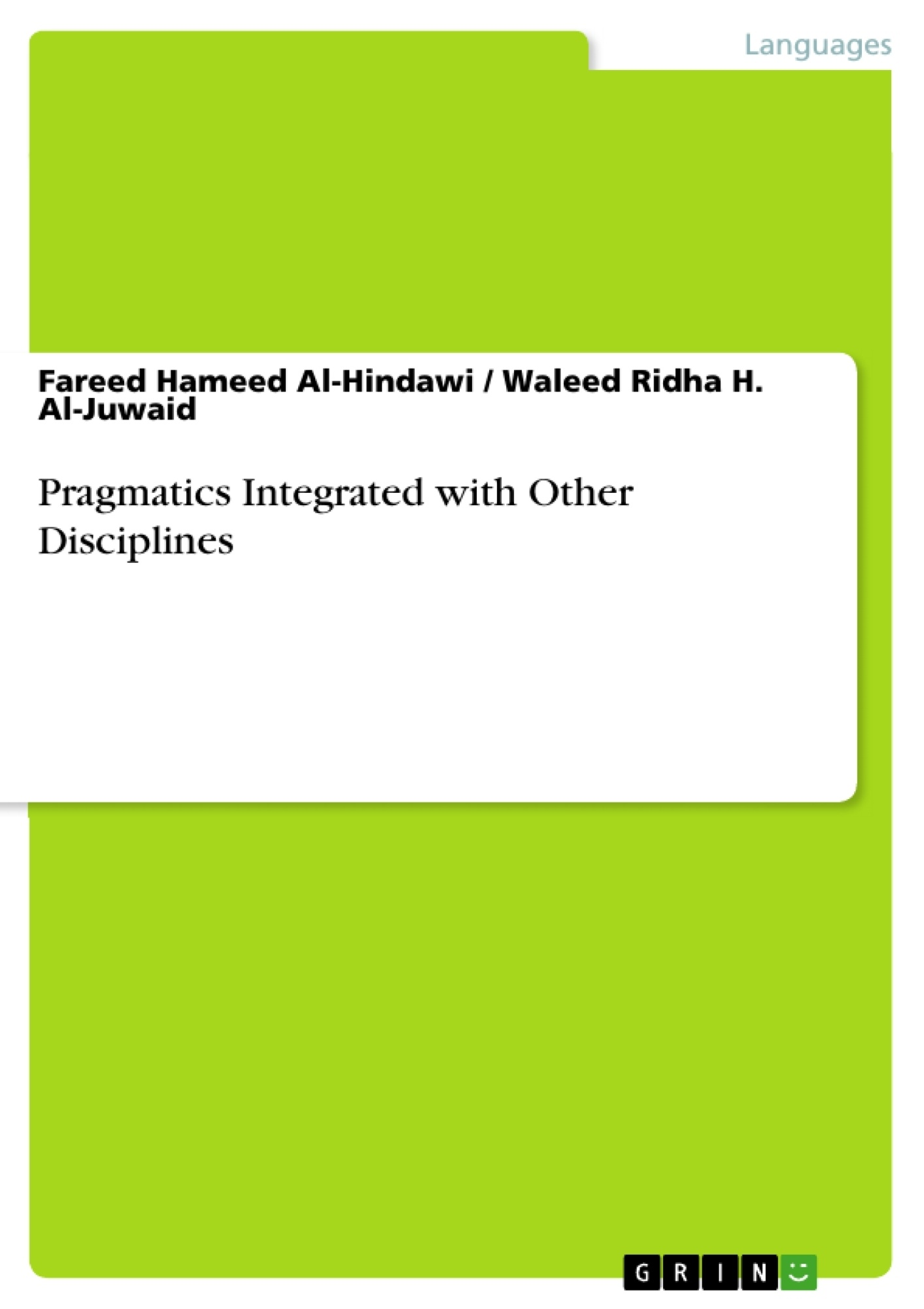 Title: Pragmatics Integrated with Other Disciplines