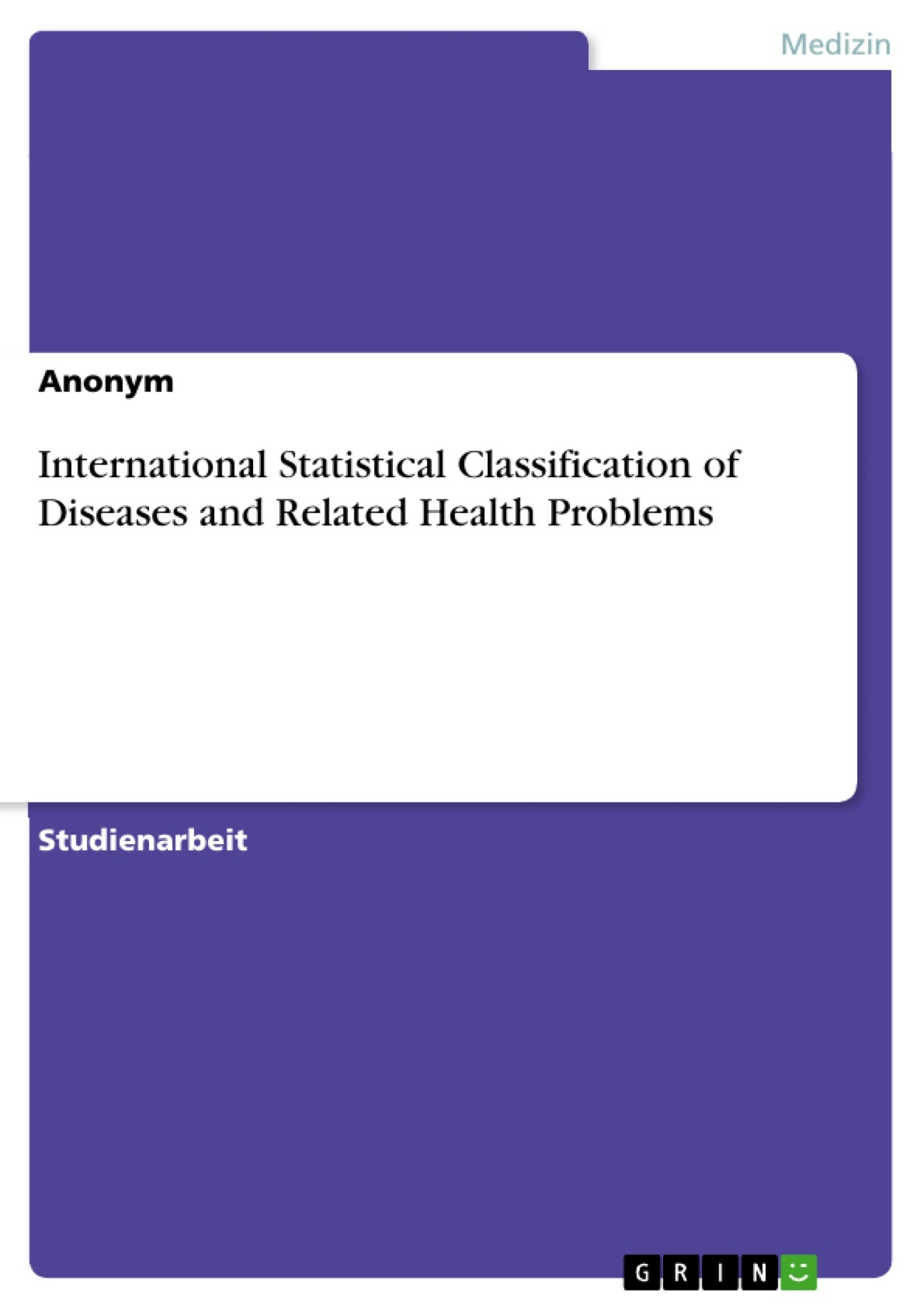 Titel: International Statistical Classification of Diseases and Related Health Problems