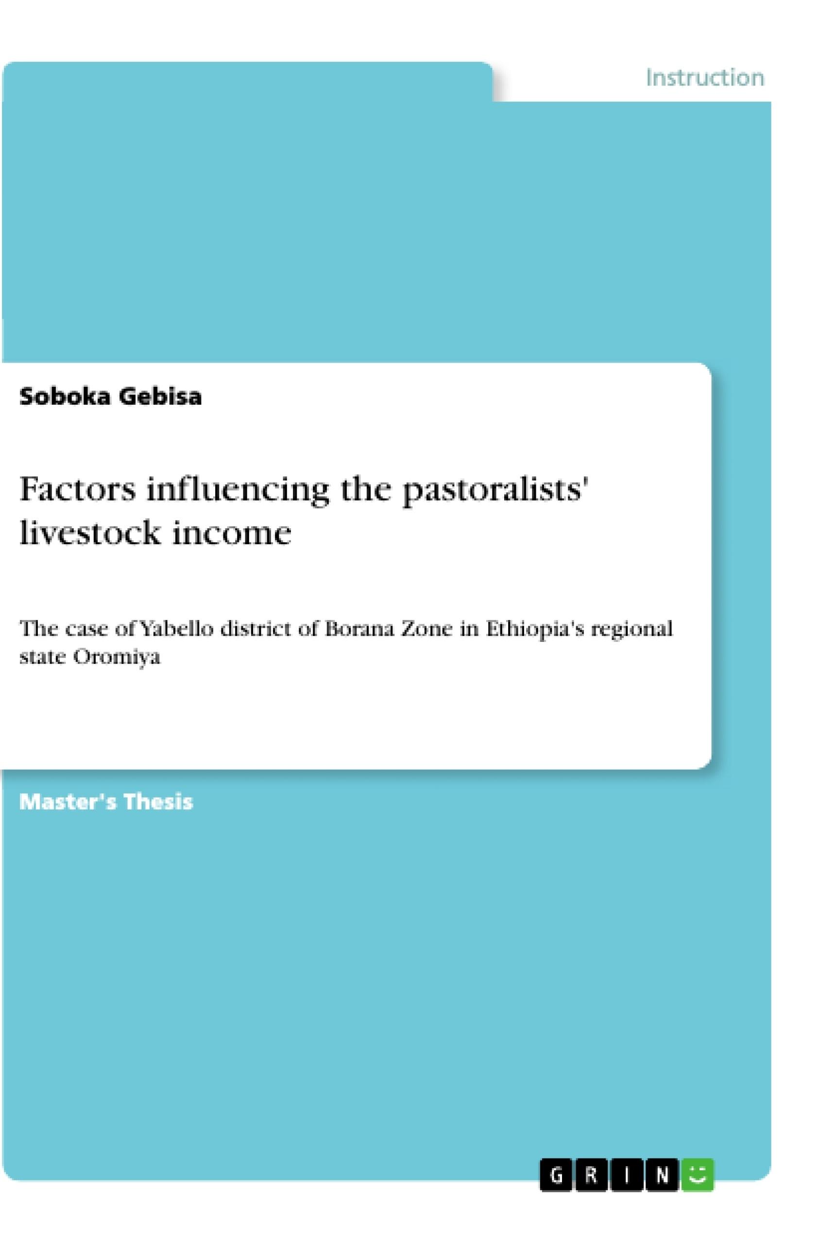 Title: Factors influencing the pastoralists' livestock income