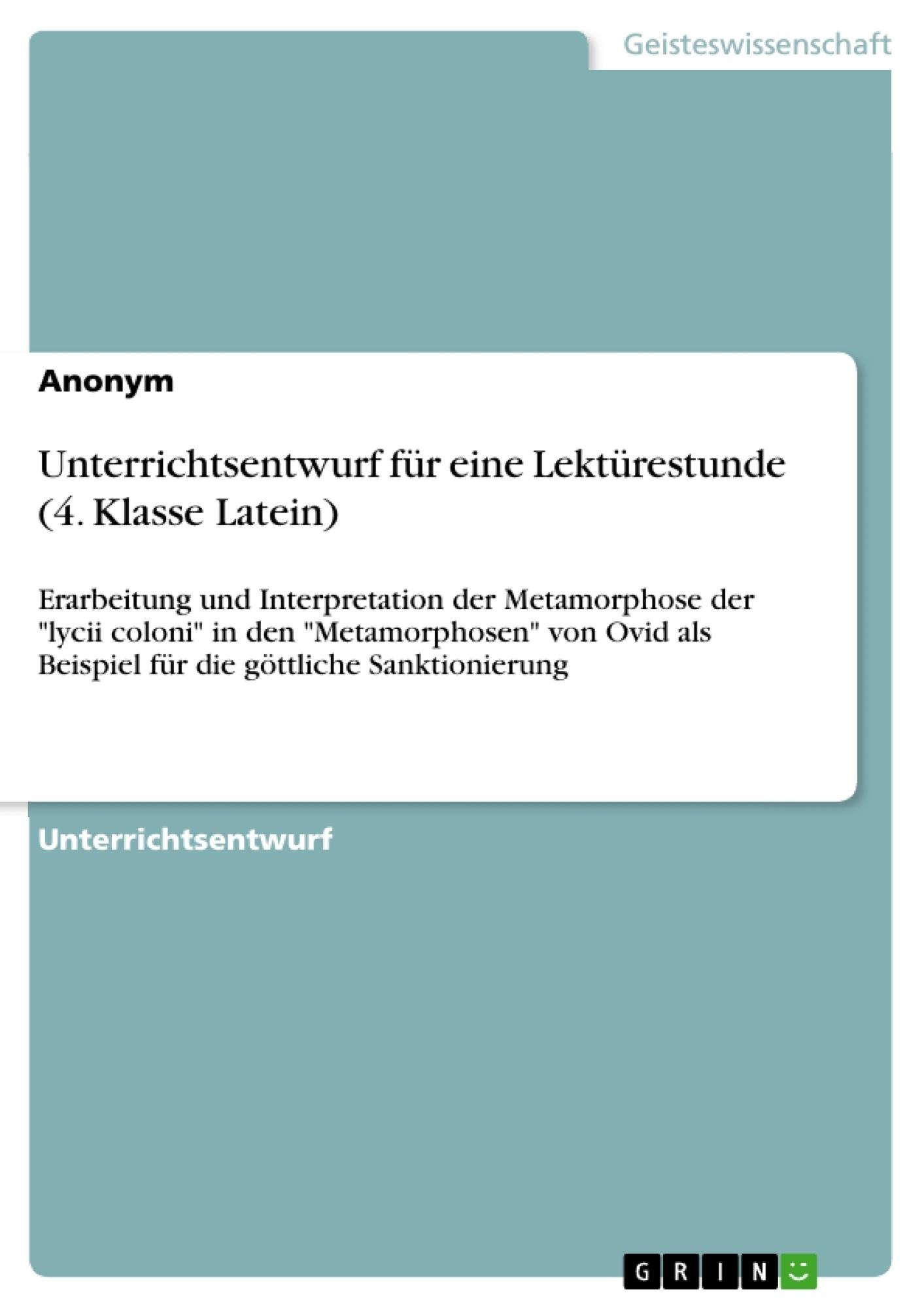 Titel: Unterrichtsentwurf für eine Lektürestunde (4. Klasse Latein)