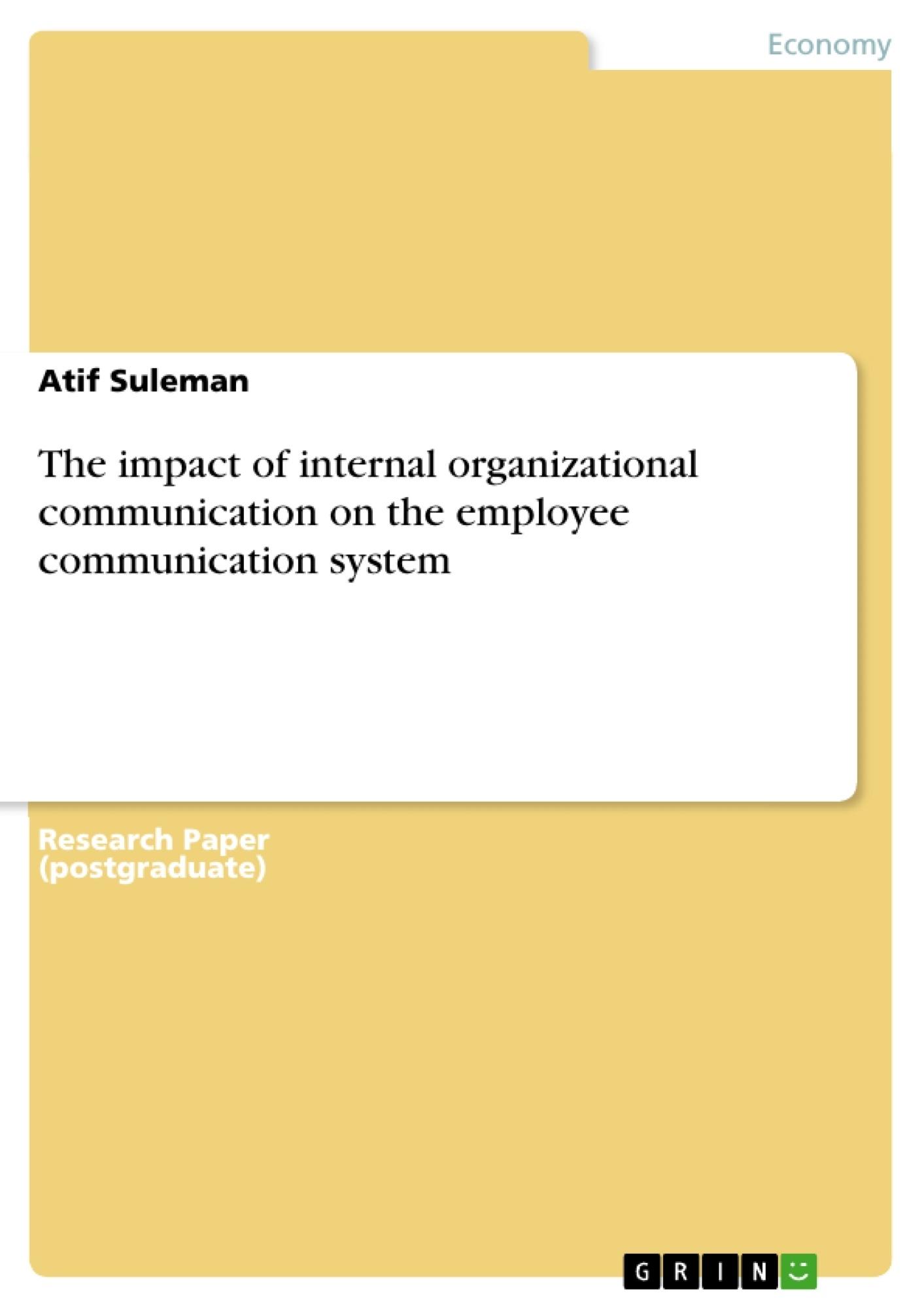 Title: The impact of internal organizational communication on the employee communication system