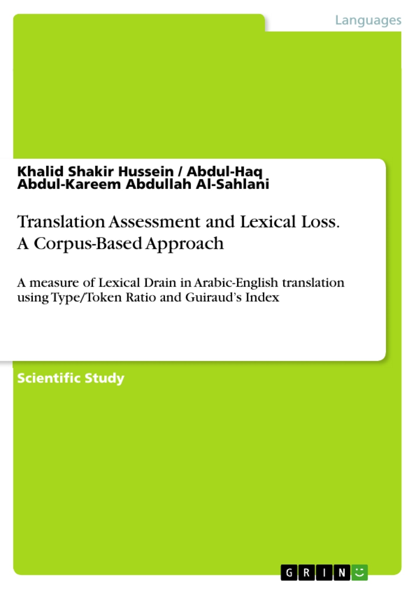 GRIN - Translation Assessment and Lexical Loss  A Corpus-Based Approach