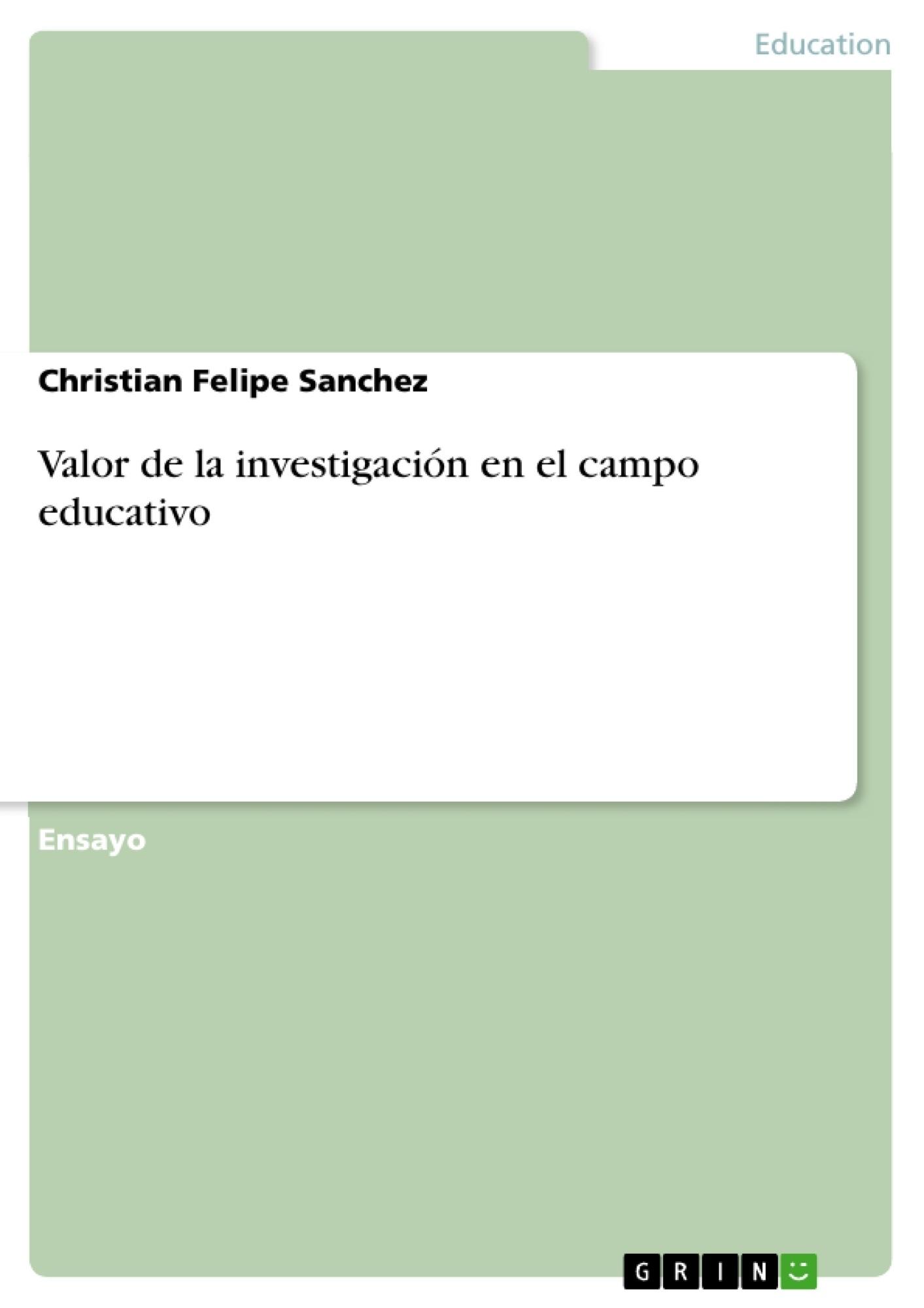 Título: Valor de la investigación en el campo educativo