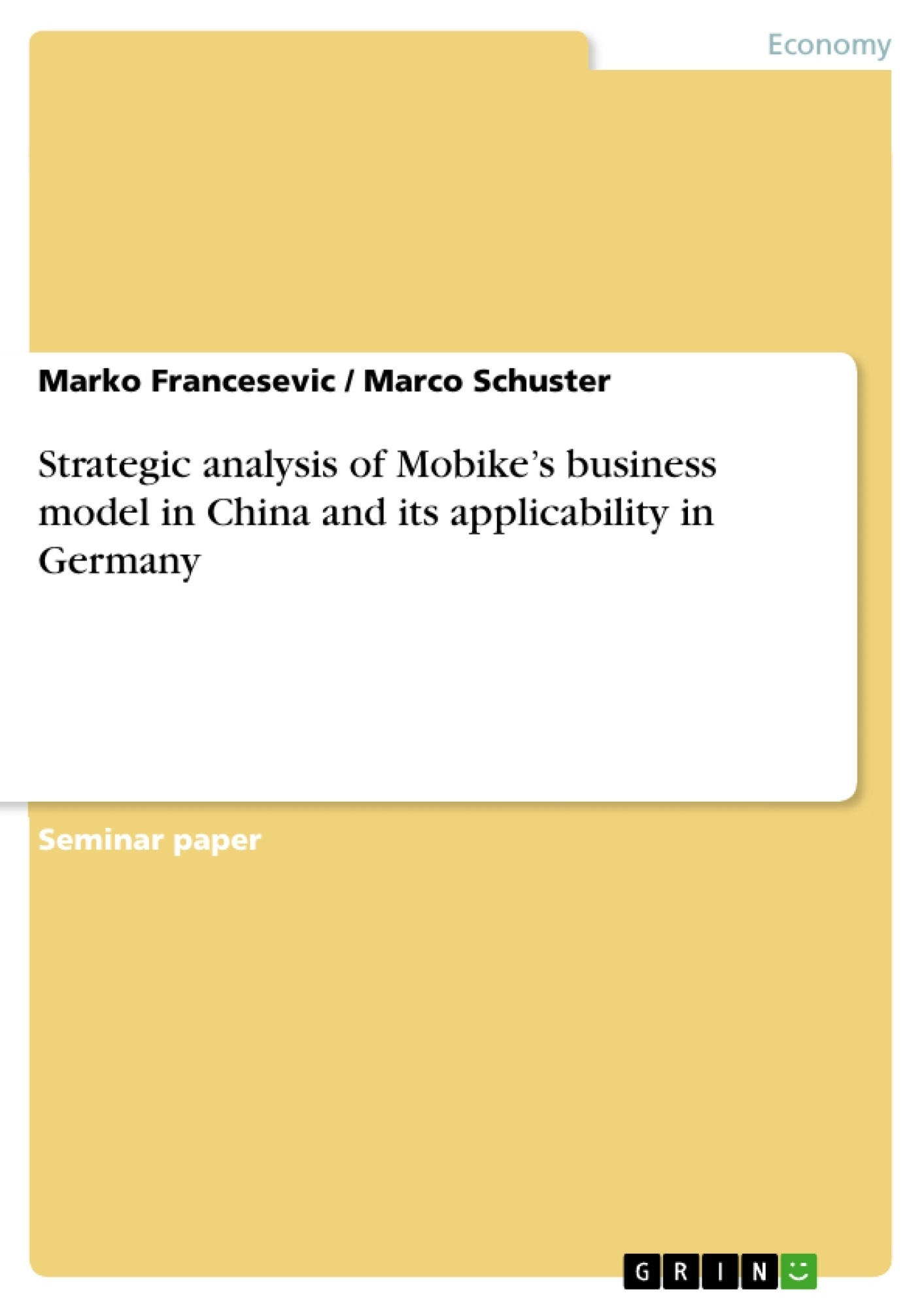 Title: Strategic analysis of Mobike's business model in China and its applicability in Germany