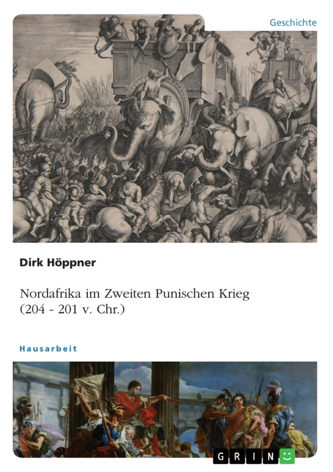 Titel: Nordafrika im Zweiten Punischen Krieg (204 - 201 v. Chr.)