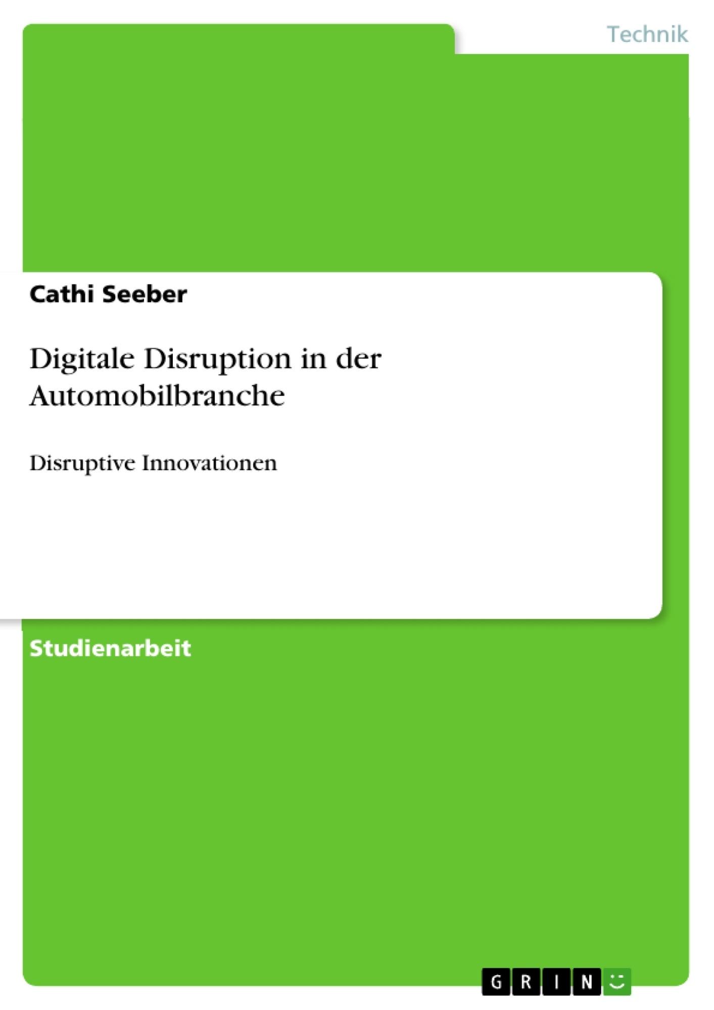 Titel: Digitale Disruption in der Automobilbranche
