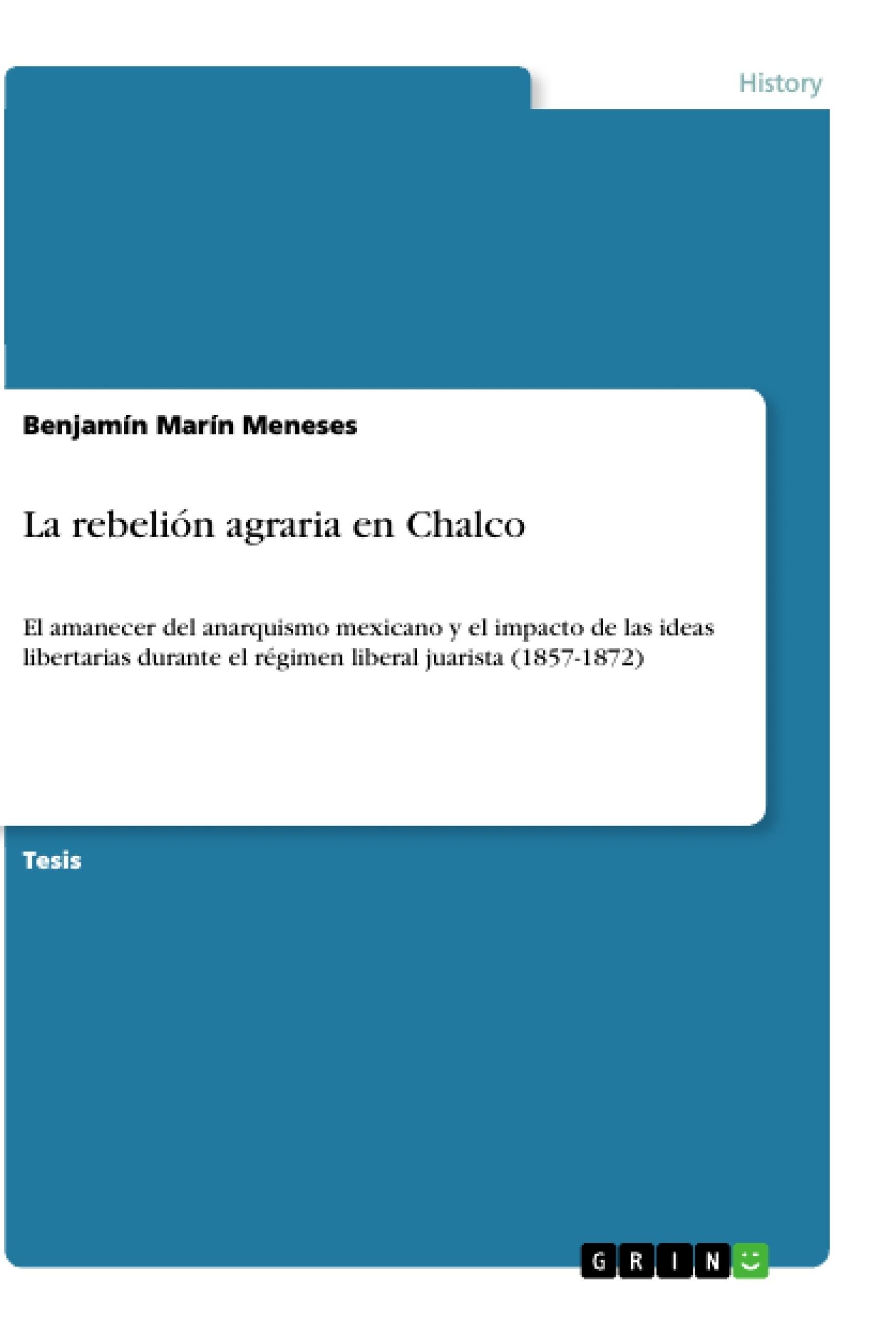 Título: La rebelión agraria en Chalco