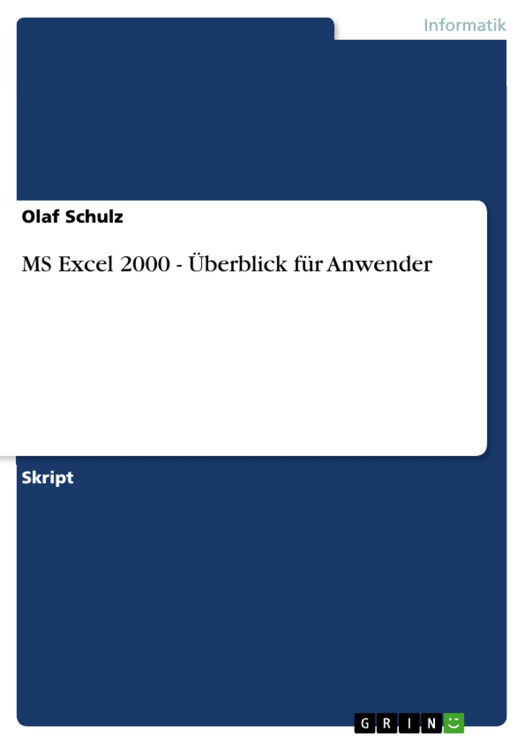 Titel: MS Excel 2000 - Überblick für Anwender