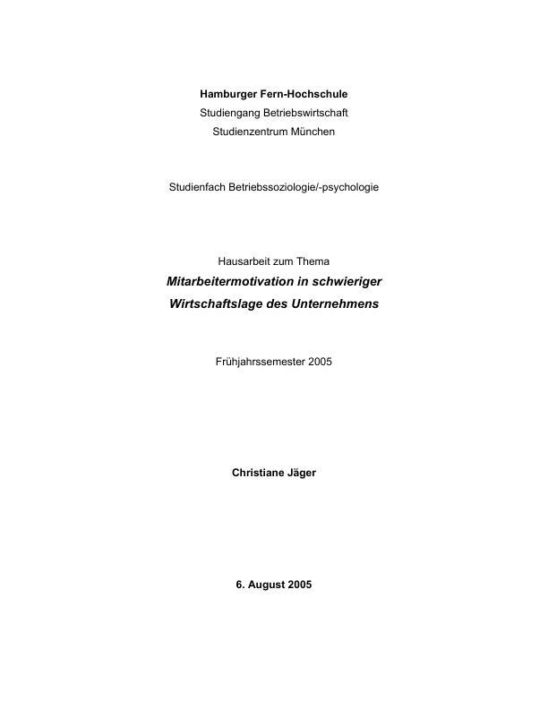 Titel: Mitarbeitermotivation in schwieriger Wirtschaftslage des Unternehmens