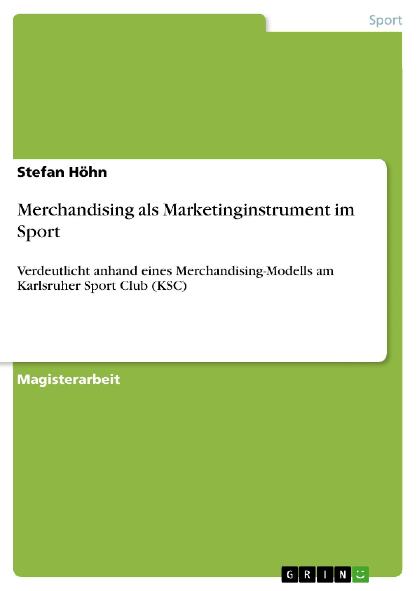 Titel: Merchandising als Marketinginstrument im Sport