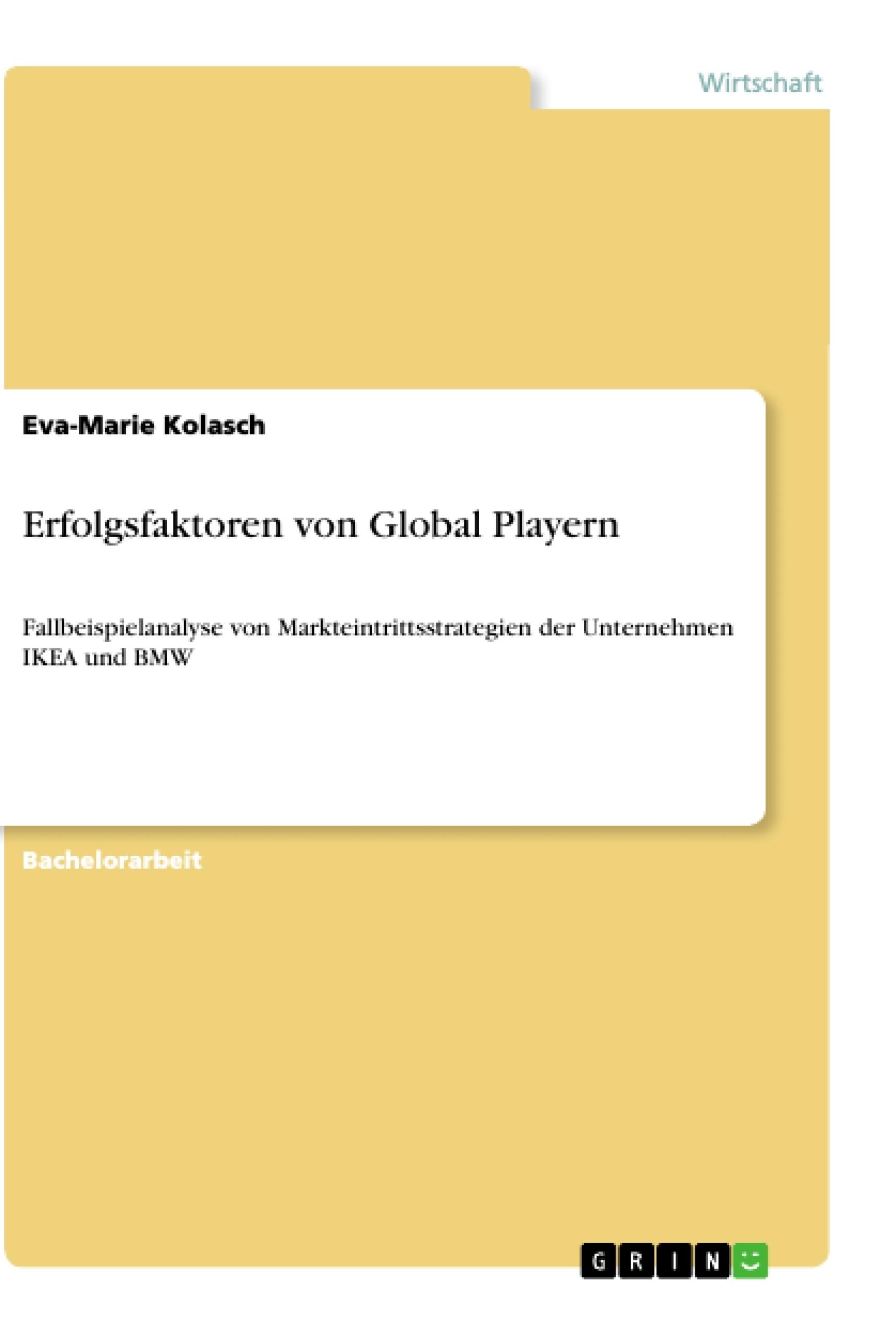 Titel: Erfolgsfaktoren von Global Playern