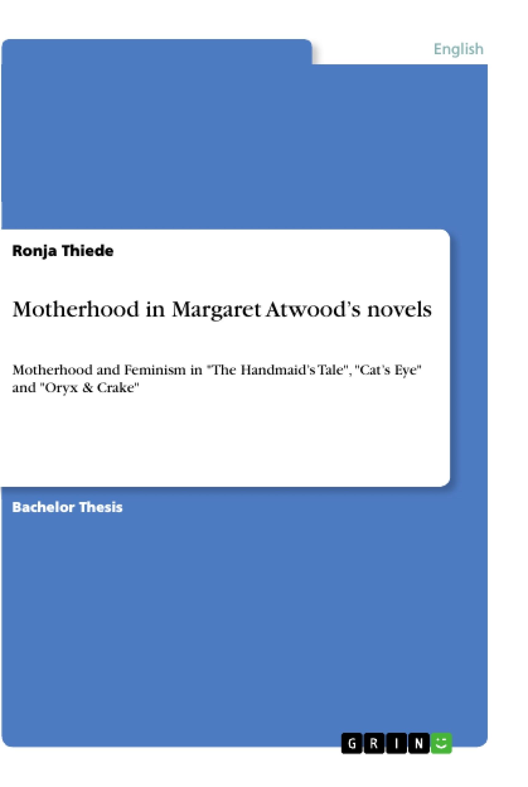 Title: Motherhood in Margaret Atwood's novels