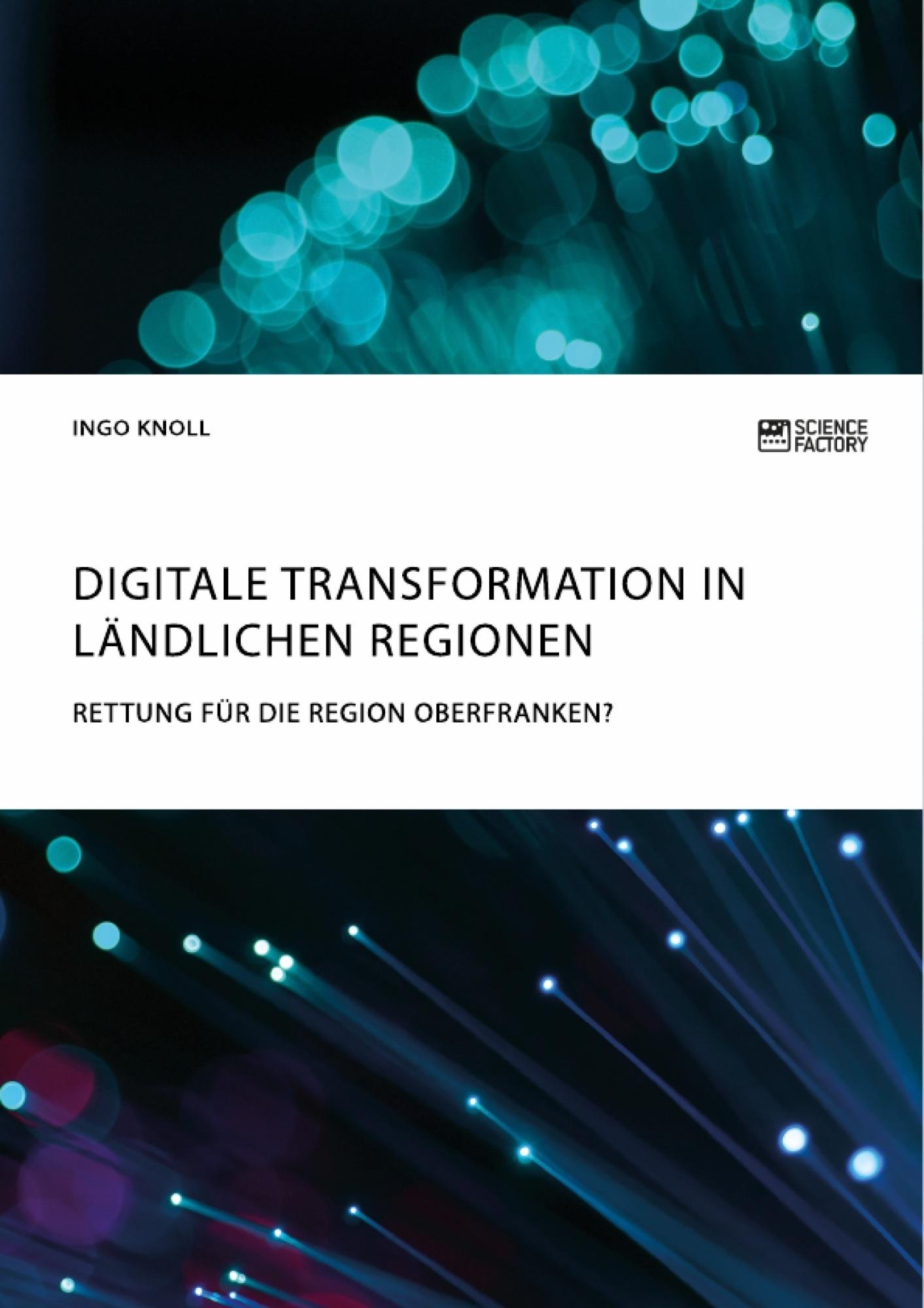 Titel: Digitale Transformation in ländlichen Regionen