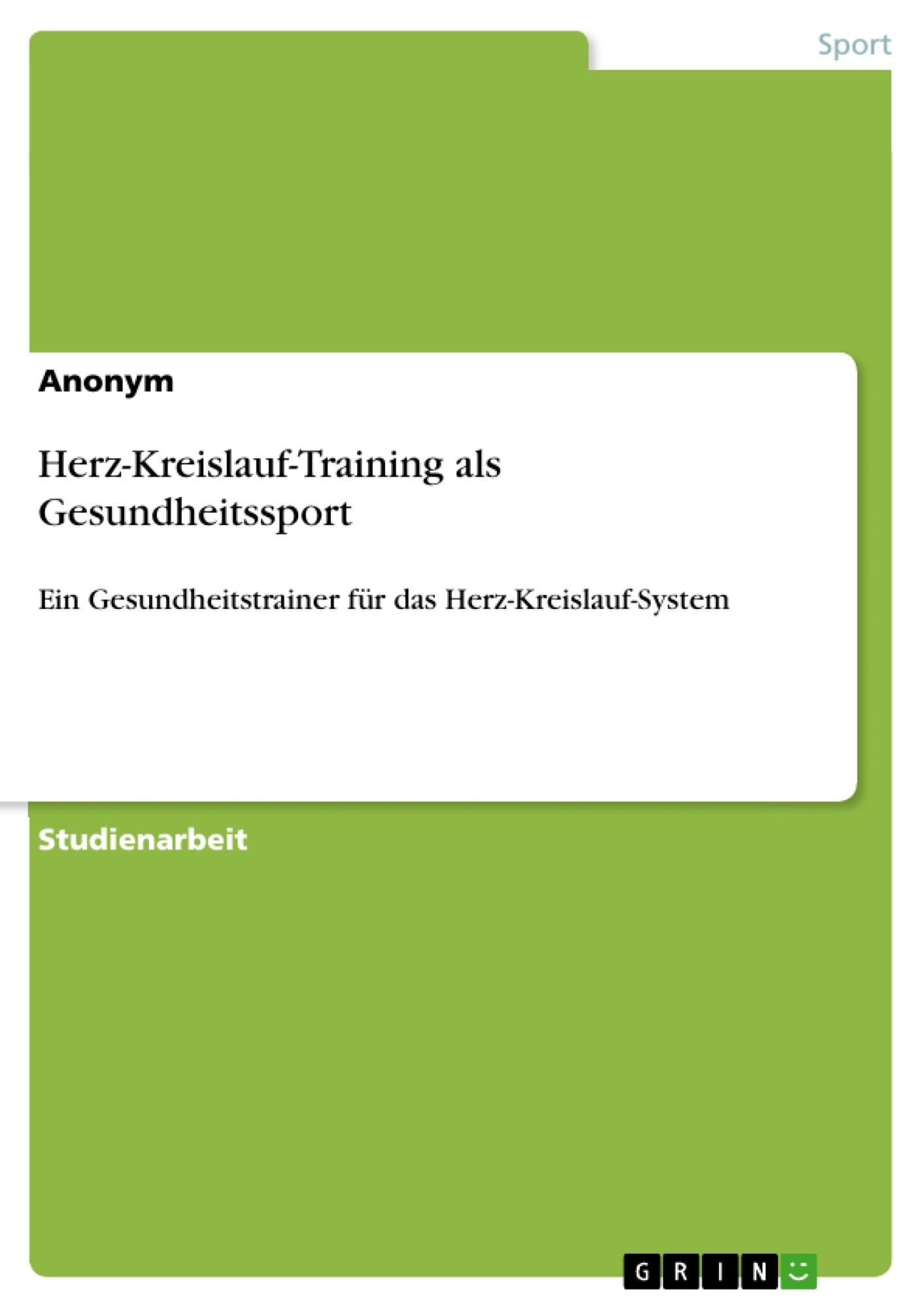 Titel: Herz-Kreislauf-Training als Gesundheitssport