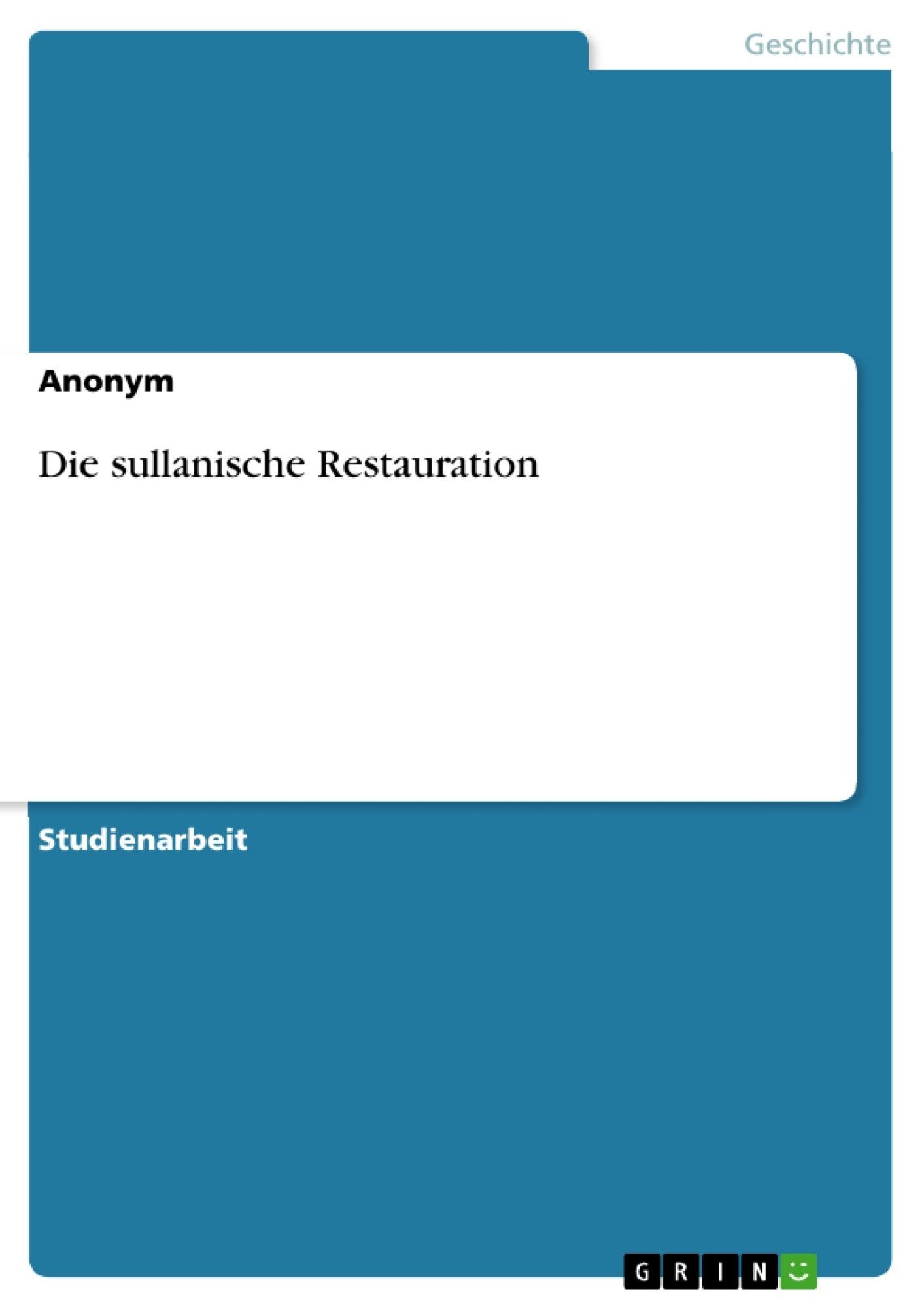 Titel: Die sullanische Restauration