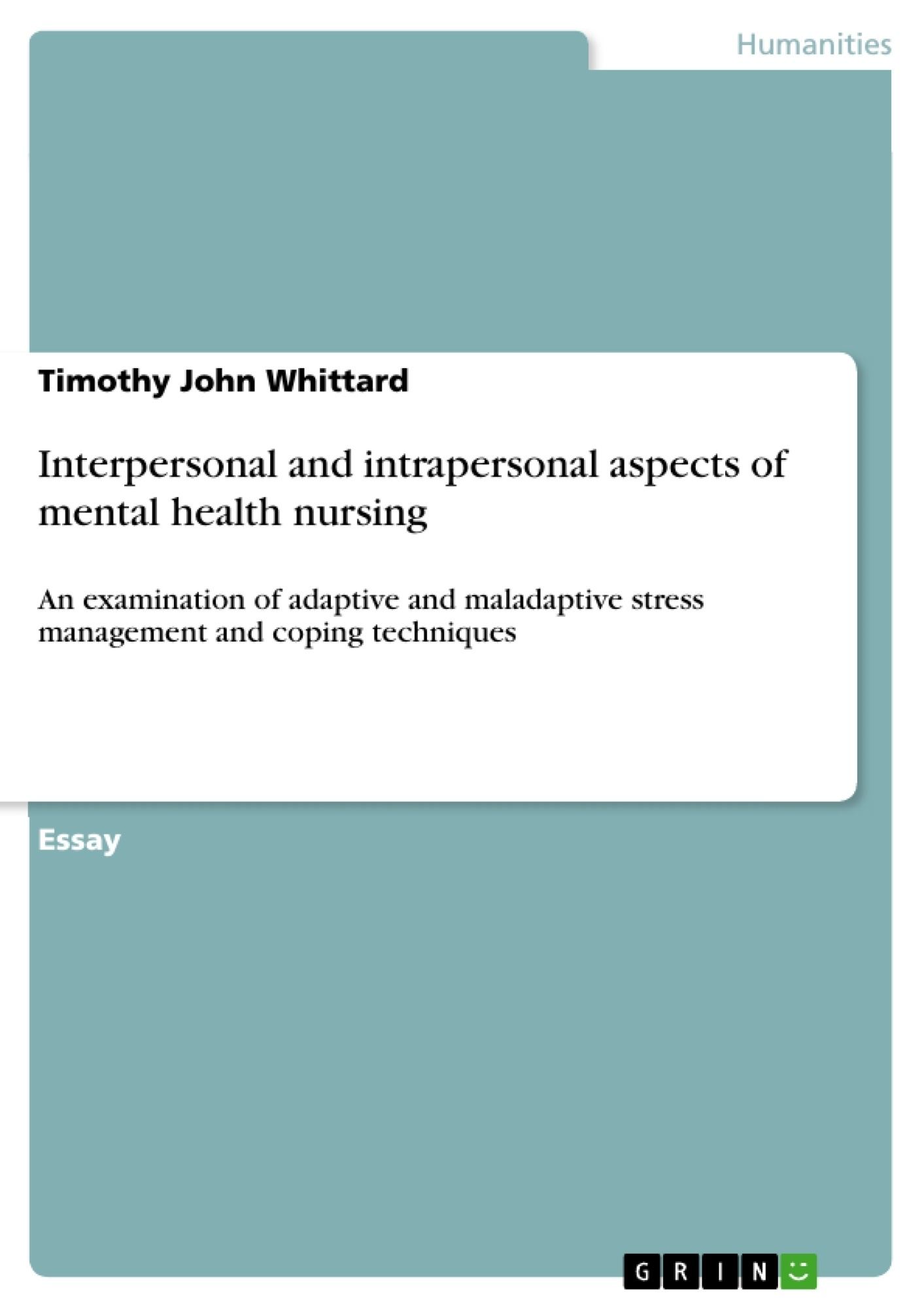 Title: Interpersonal and intrapersonal aspects of mental health nursing