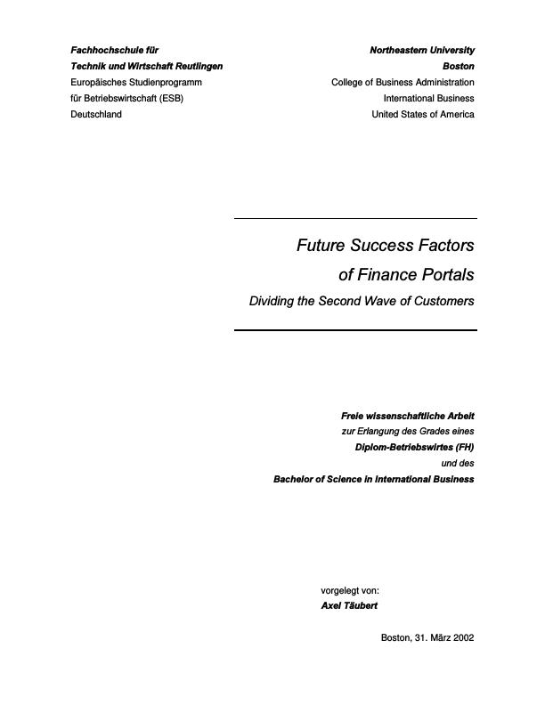 Diplomarbeiten24 de - Future Success Factors of Finance Portals - Dividing  the Second Wave of Customers