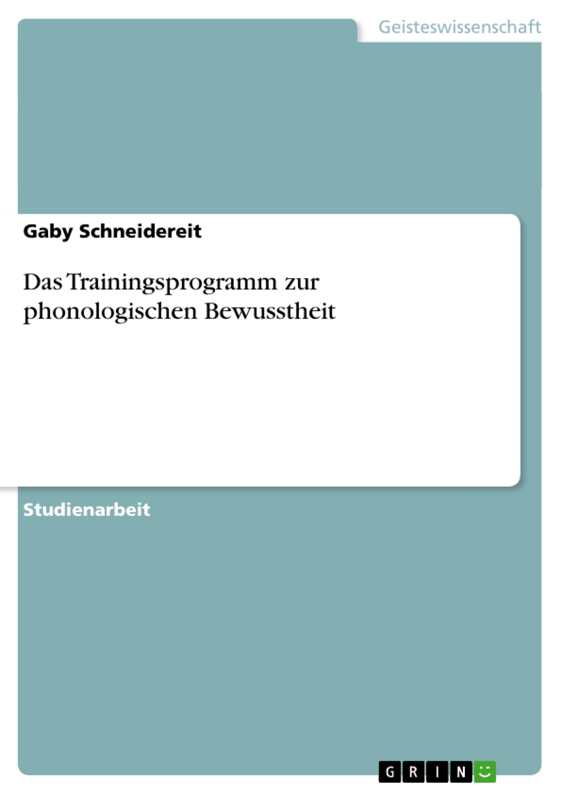Titel: Das Trainingsprogramm zur phonologischen Bewusstheit