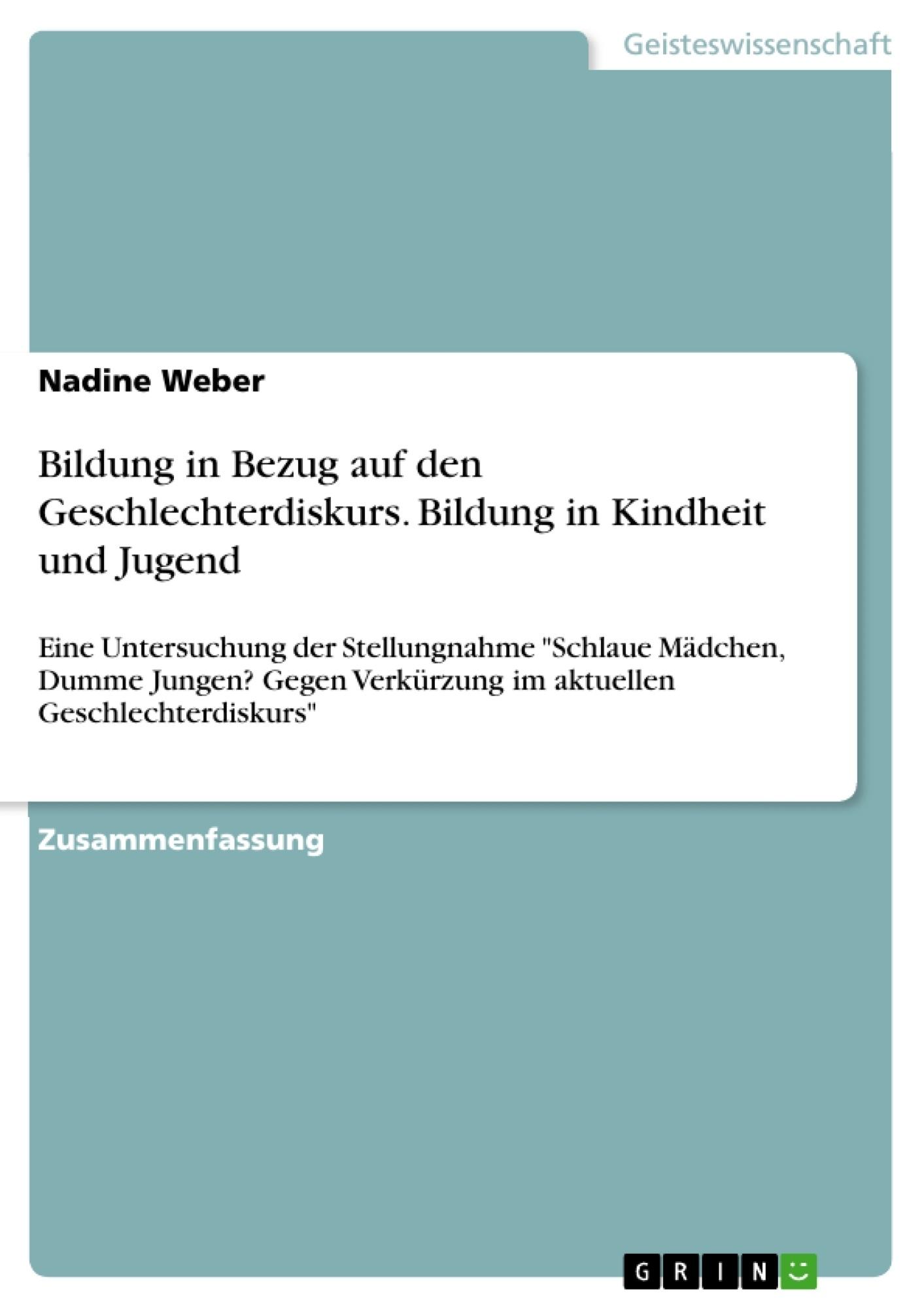 Titel: Bildung in Bezug auf den Geschlechterdiskurs. Bildung in Kindheit und Jugend