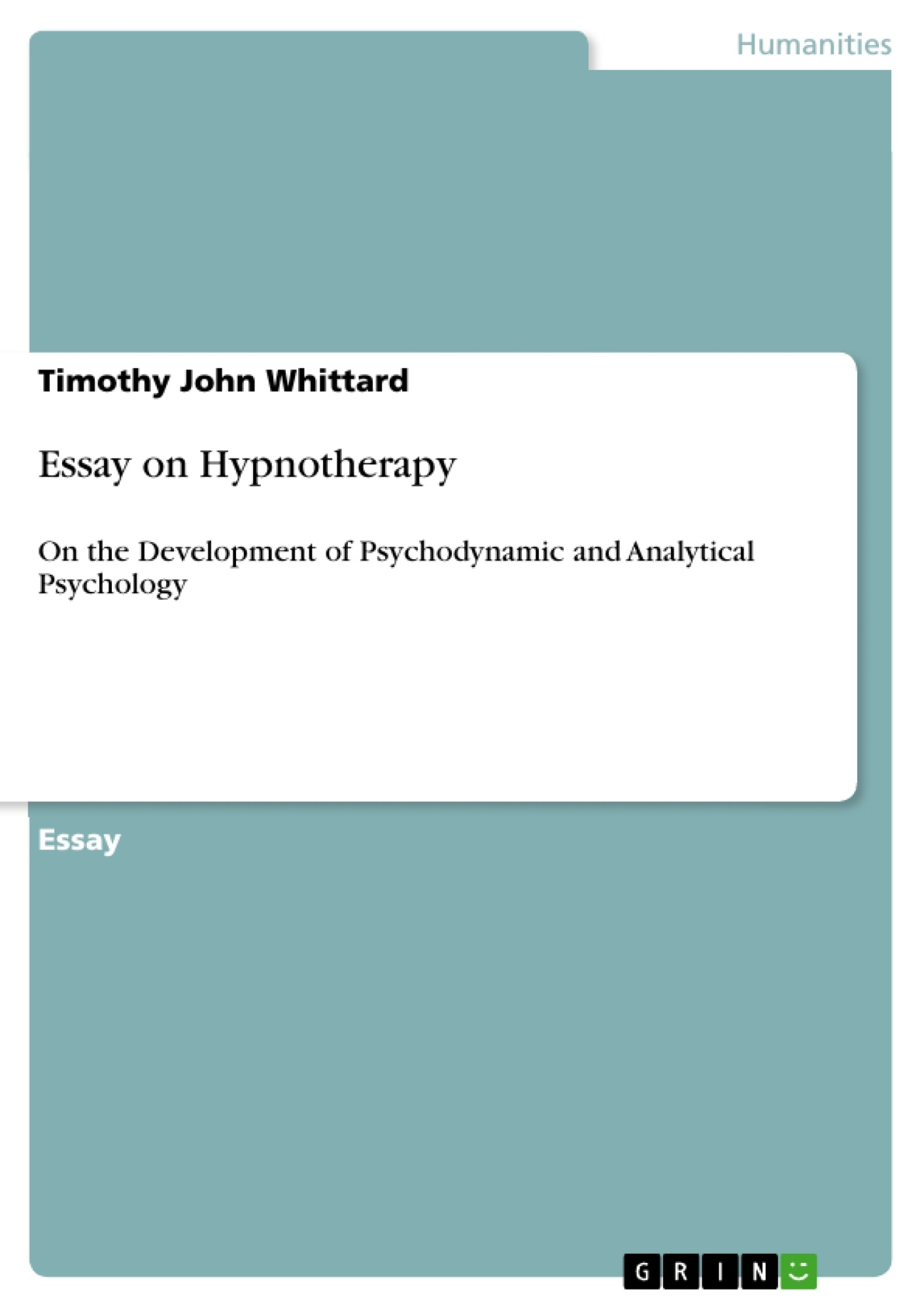 Title: Essay on Hypnotherapy