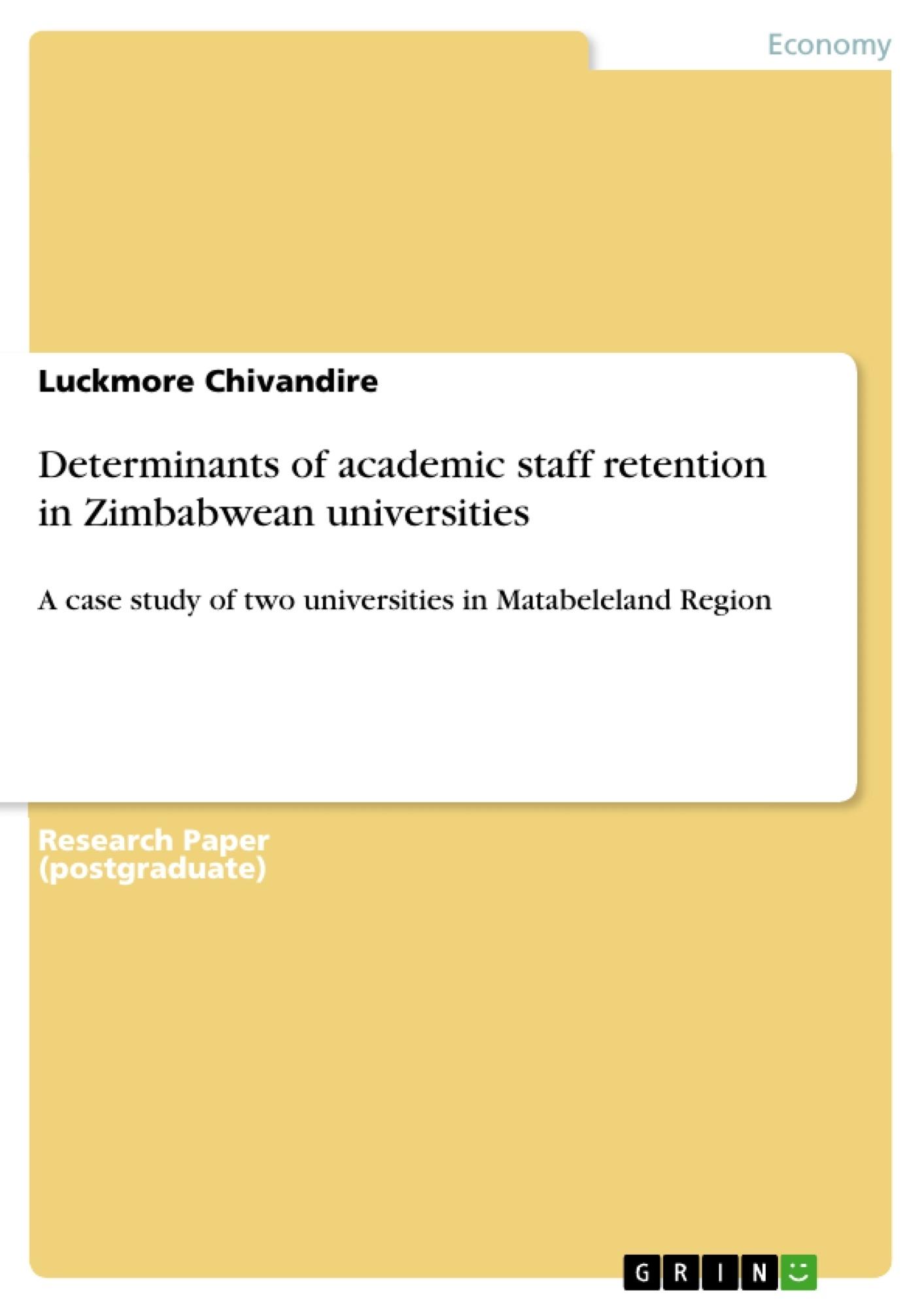 Title: Determinants of academic staff retention in Zimbabwean universities