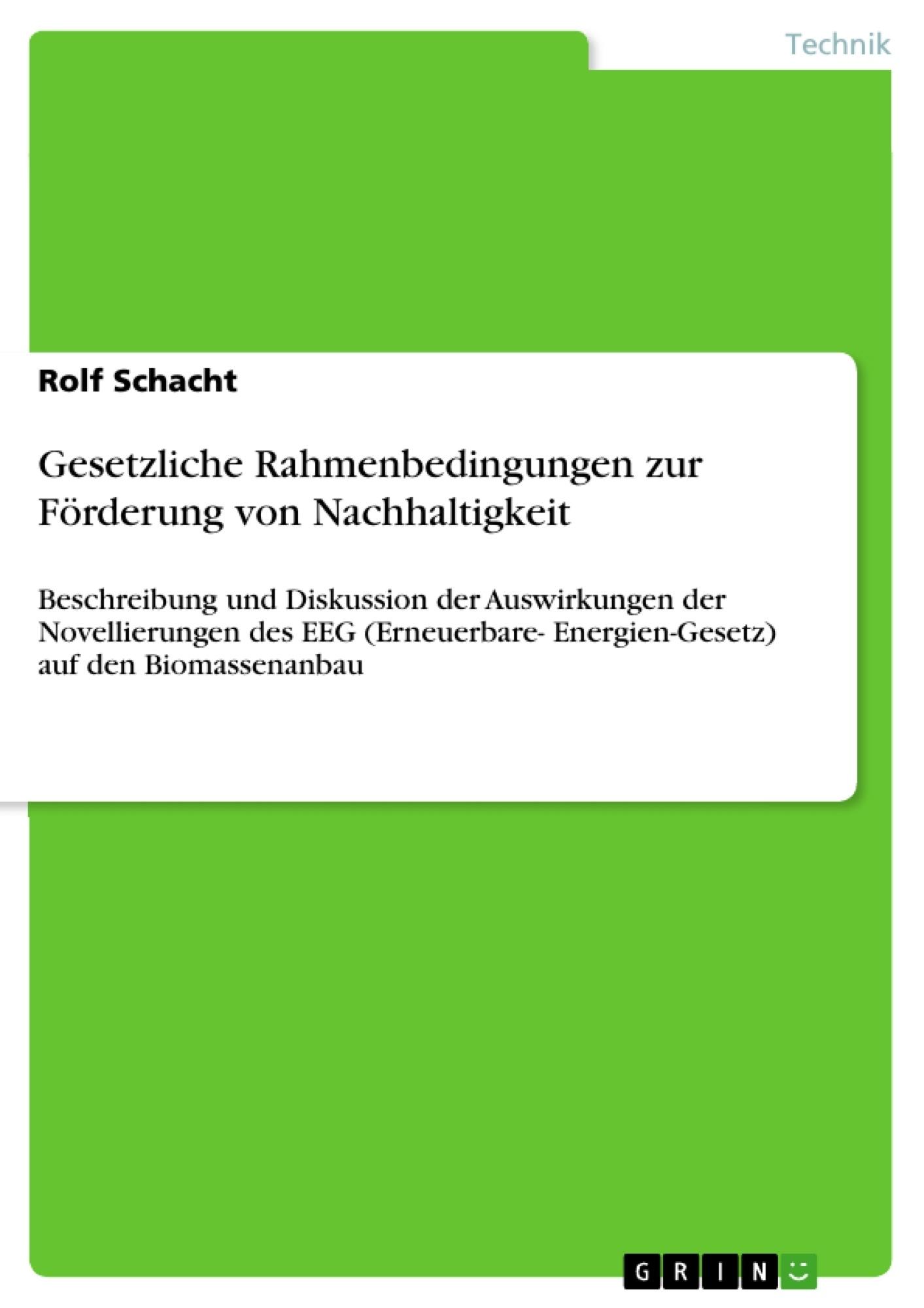Titel: Gesetzliche Rahmenbedingungen zur Förderung von Nachhaltigkeit