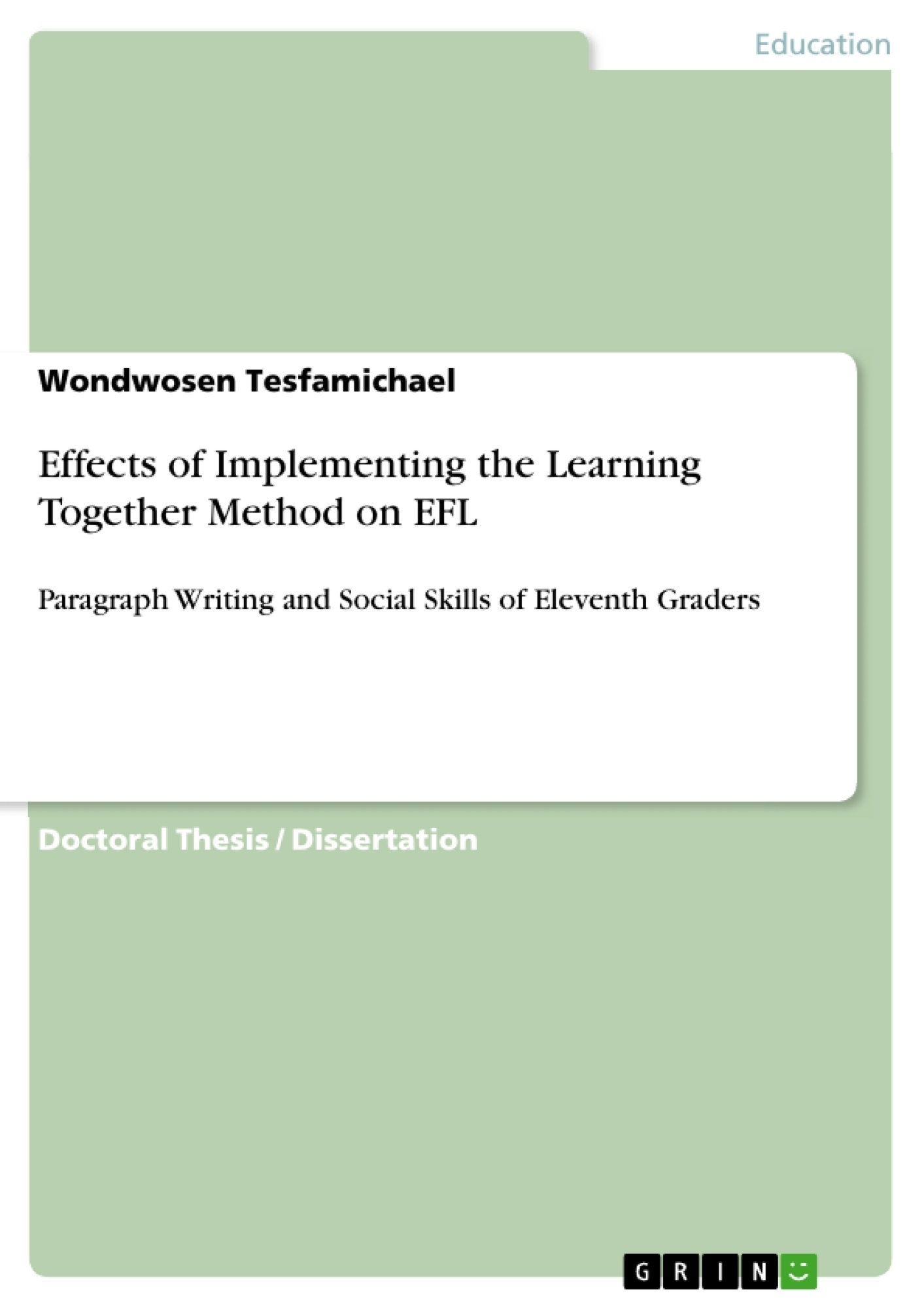 GRIN - Effects of Implementing the Learning Together Method on EFL