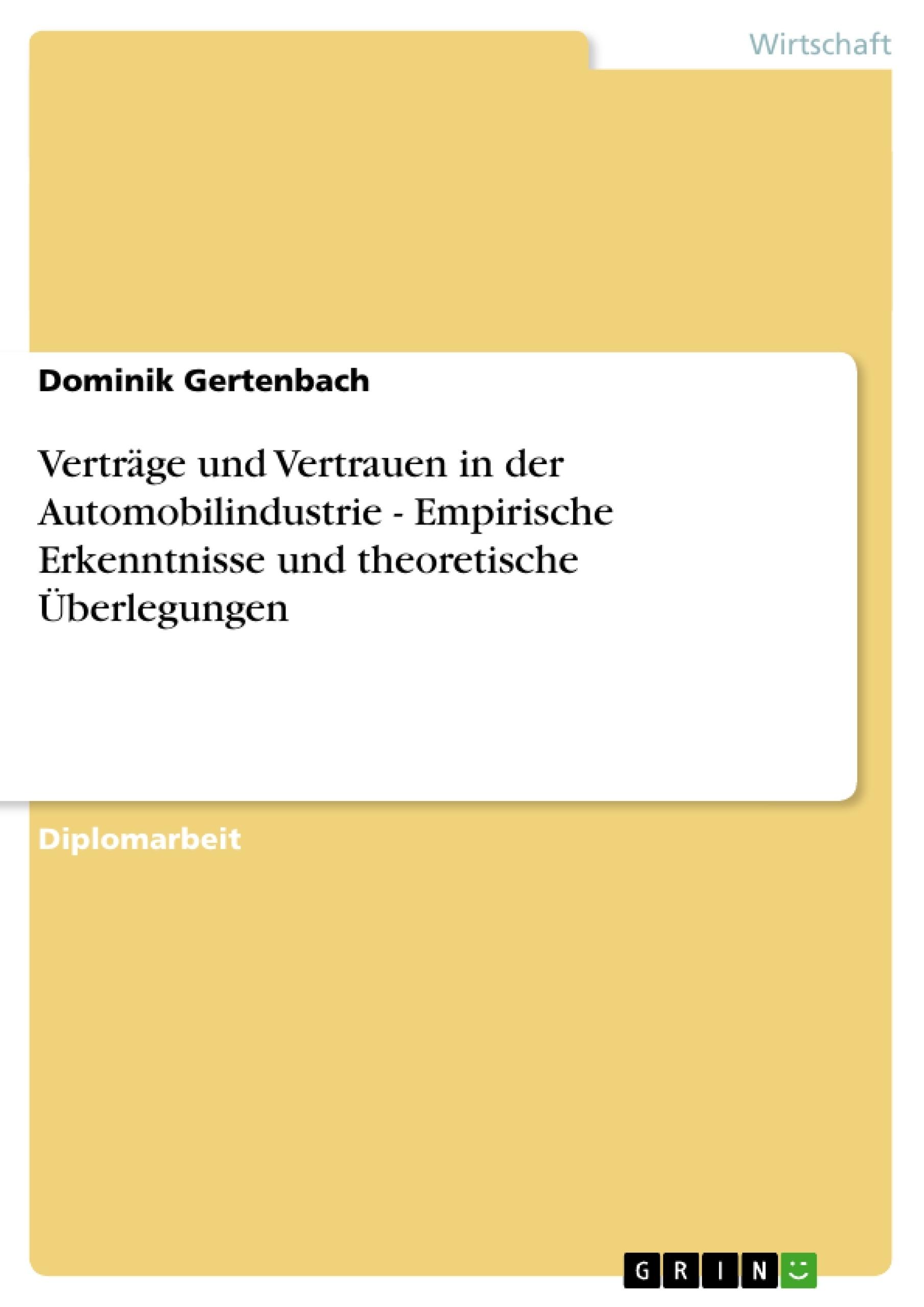 Verträge und Vertrauen in der Automobilindustrie - Empirische ...