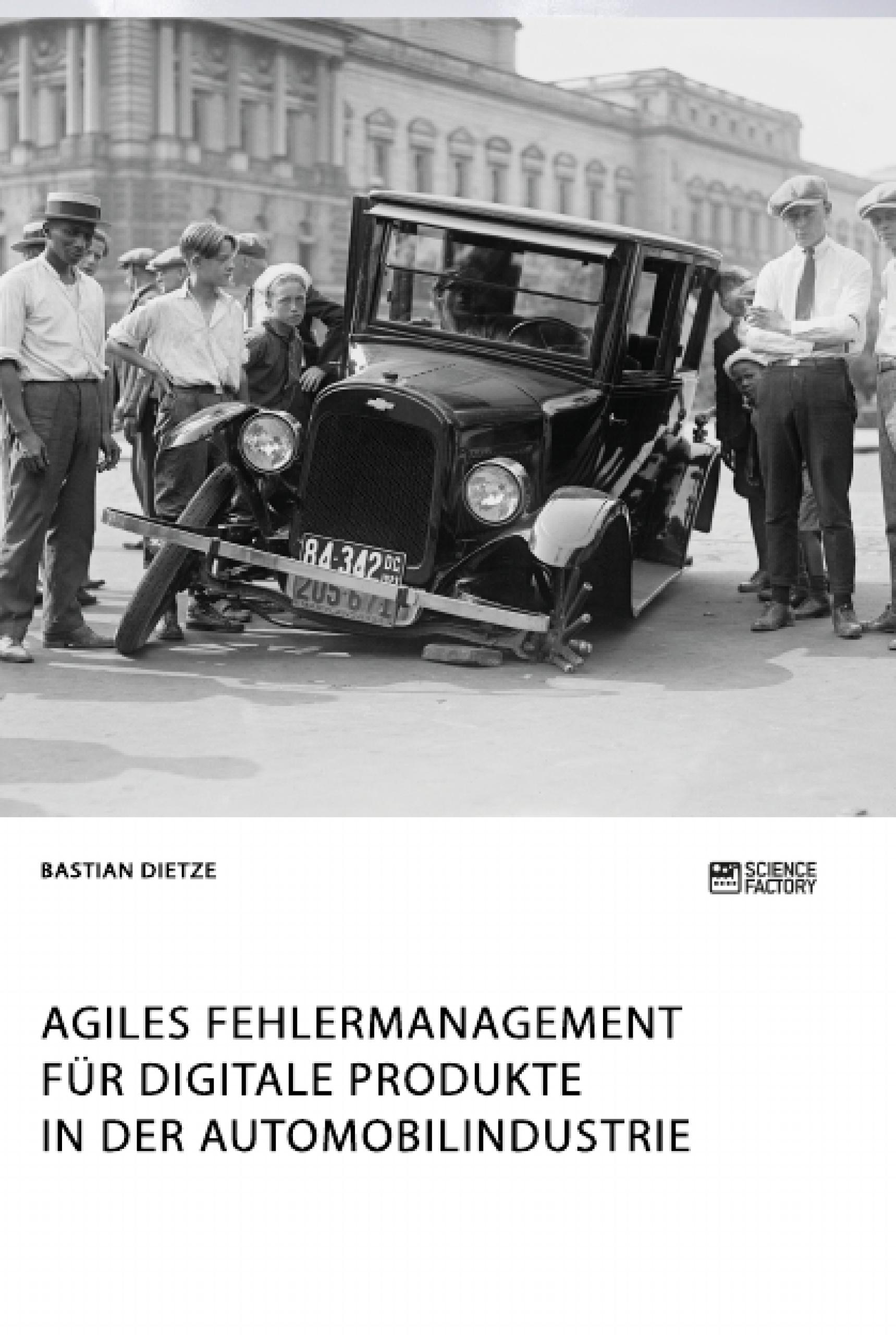 Titel: Agiles Fehlermanagement für digitale Produkte in der Automobilindustrie