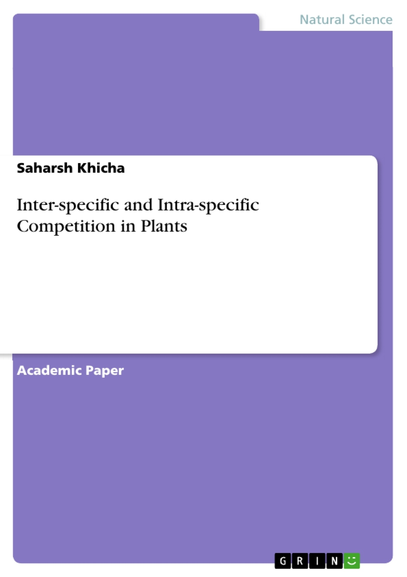 Title: Inter-specific and Intra-specific Competition in Plants