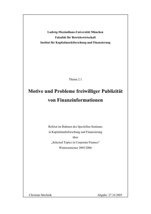 Titel: Motive und Probleme freiwilliger Publizität von Finanzinformationen