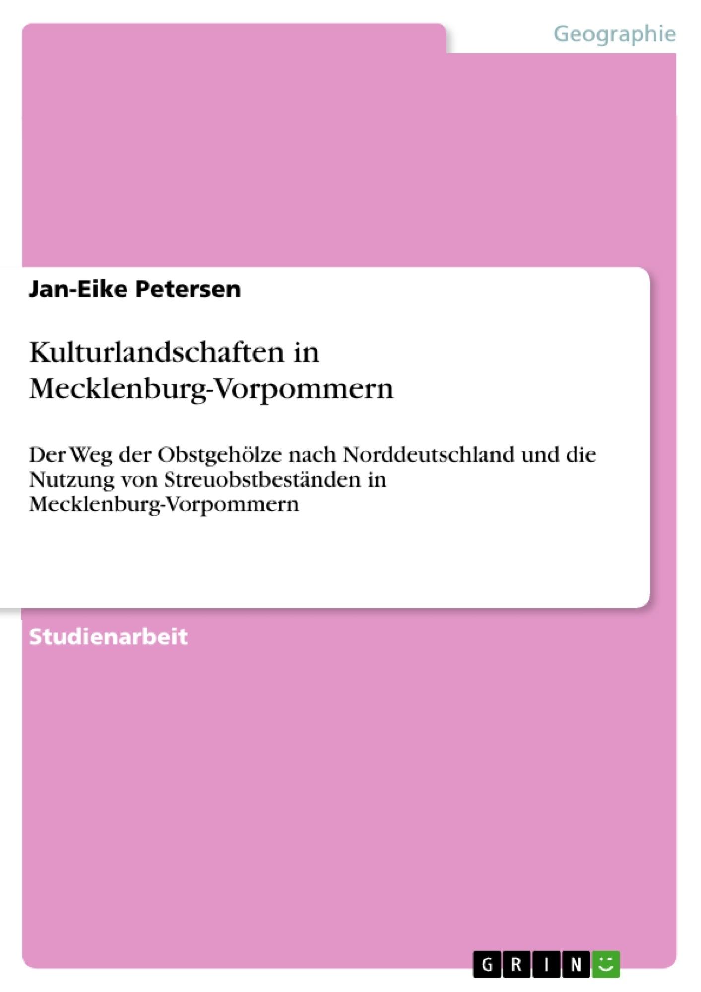 Titel: Kulturlandschaften in Mecklenburg-Vorpommern