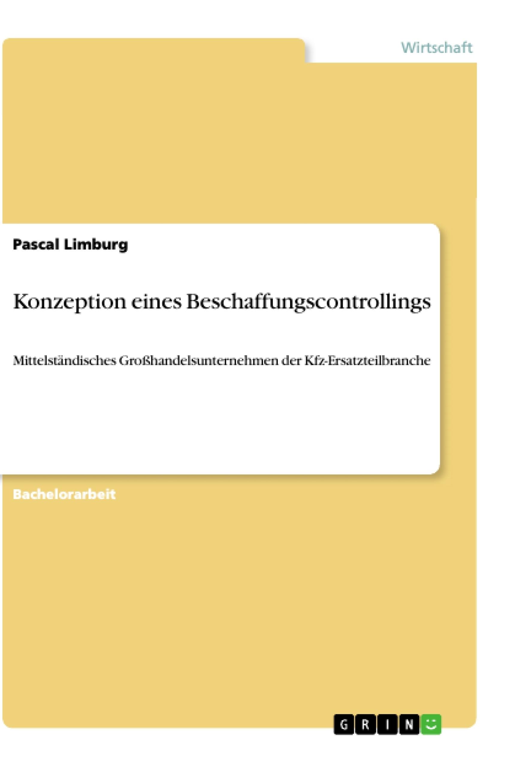 Titel: Konzeption eines Beschaffungscontrollings