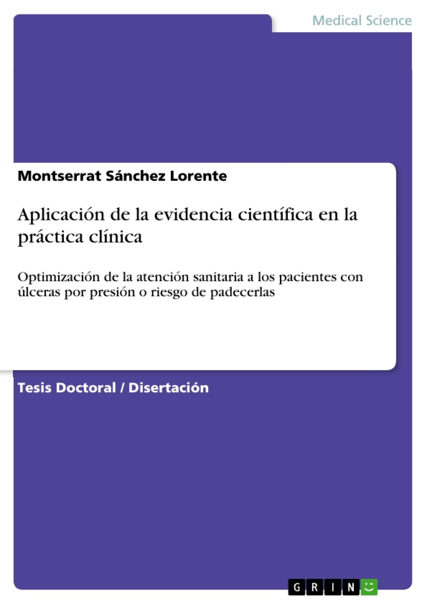Título: Aplicación de la evidencia científica en la práctica clínica