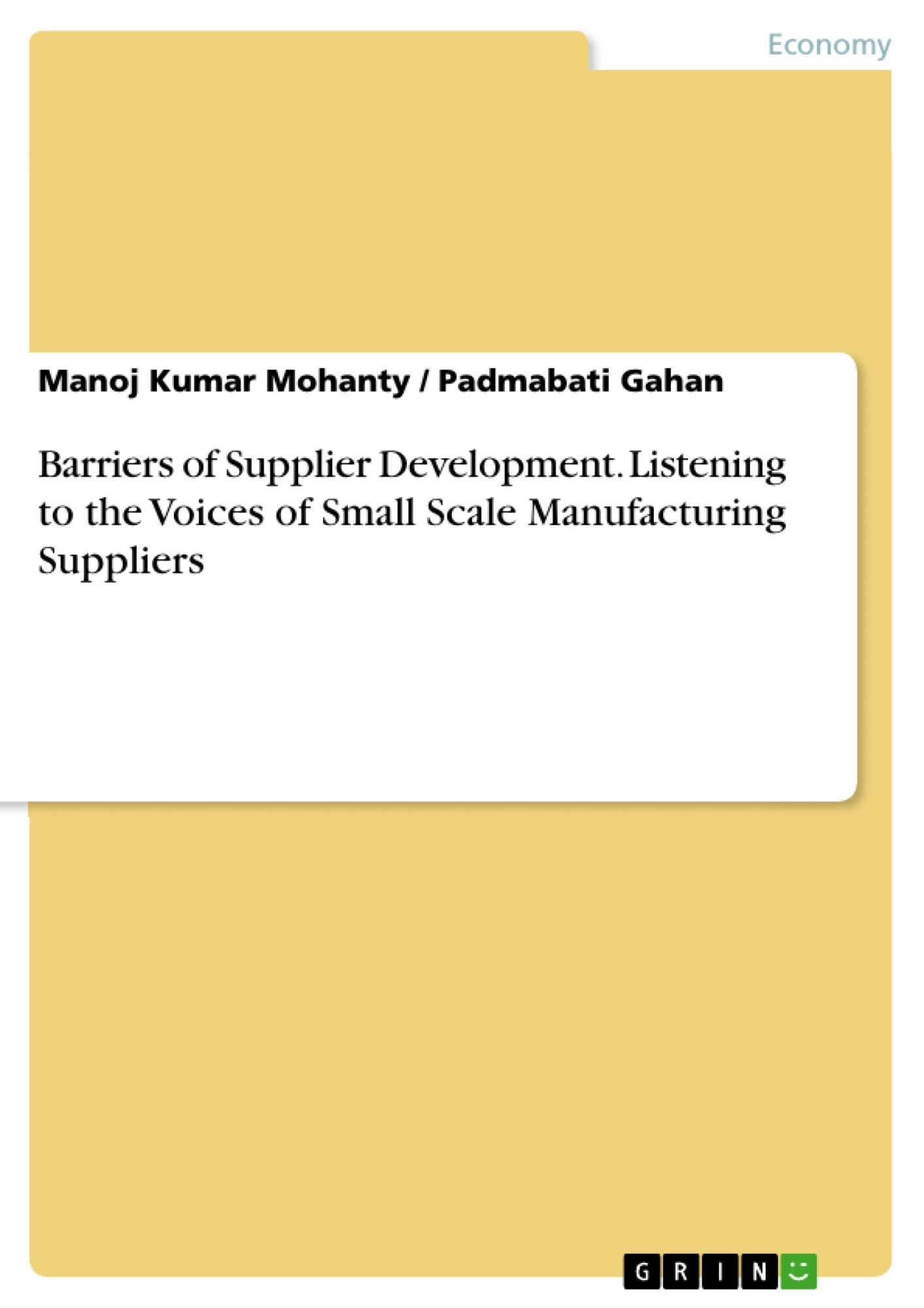 Title: Barriers of Supplier Development. Listening to the Voices of Small Scale Manufacturing Suppliers