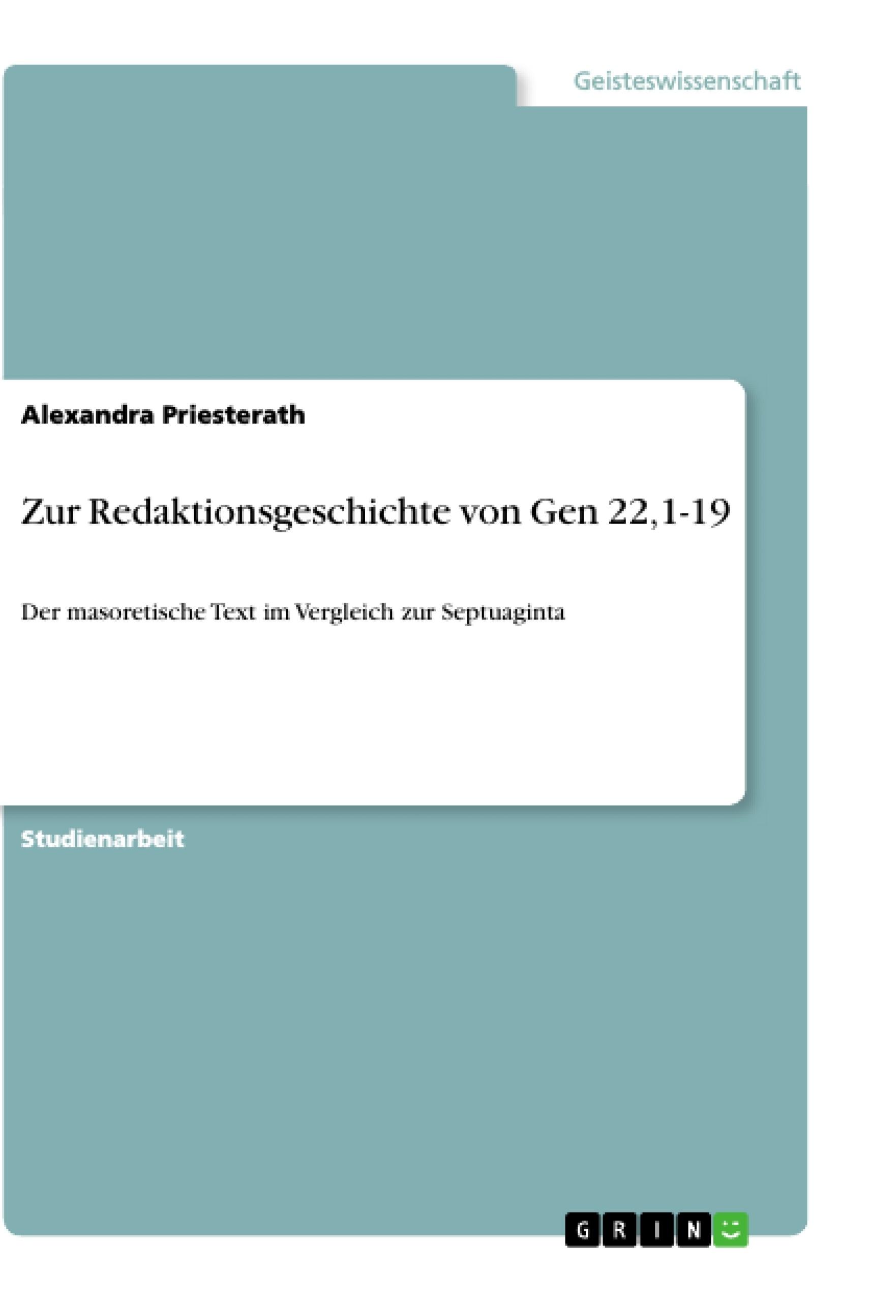 Titel: Zur Redaktionsgeschichte von Gen 22,1-19