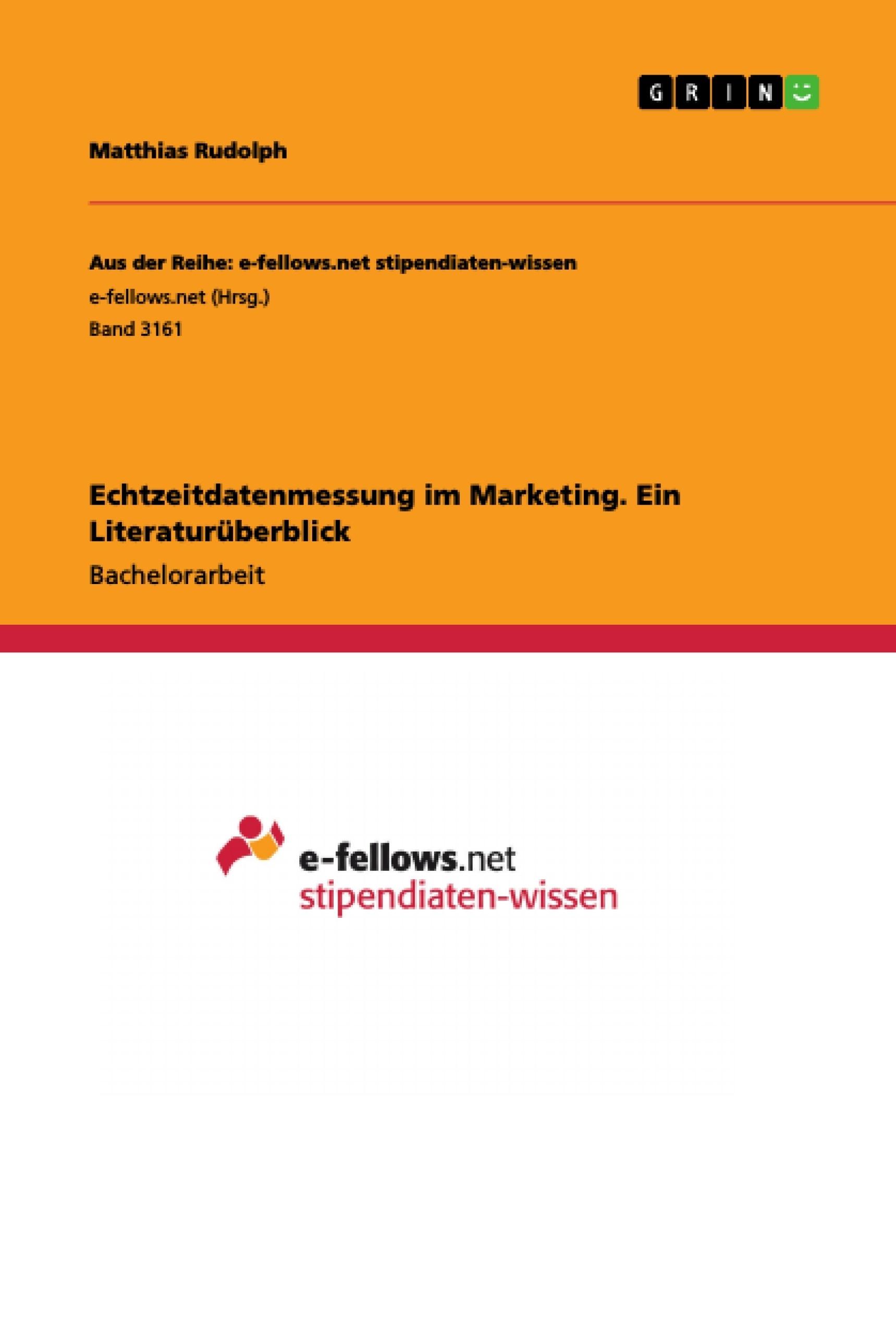 Titel: Echtzeitdatenmessung im Marketing. Ein Literaturüberblick