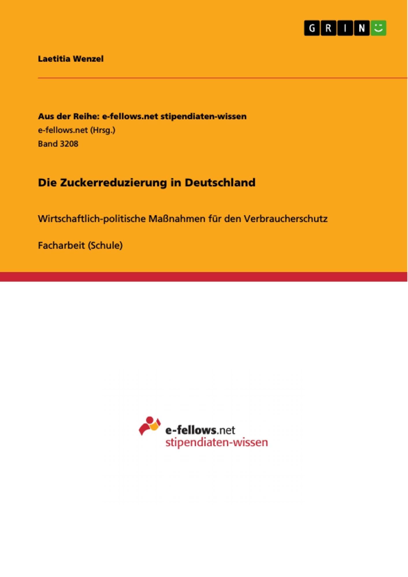 Titel: Die Zuckerreduzierung in Deutschland