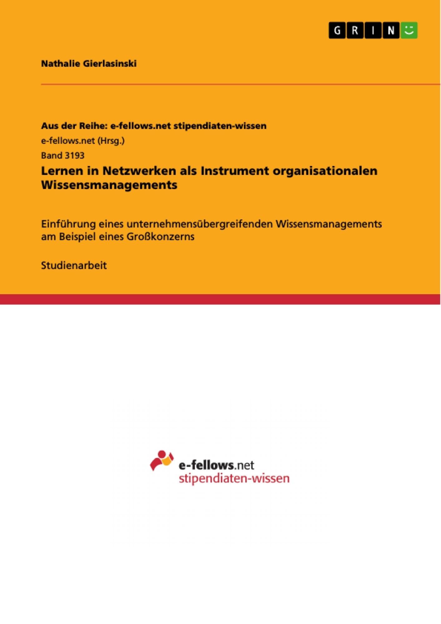 Titel: Lernen in Netzwerken als Instrument organisationalen Wissensmanagements